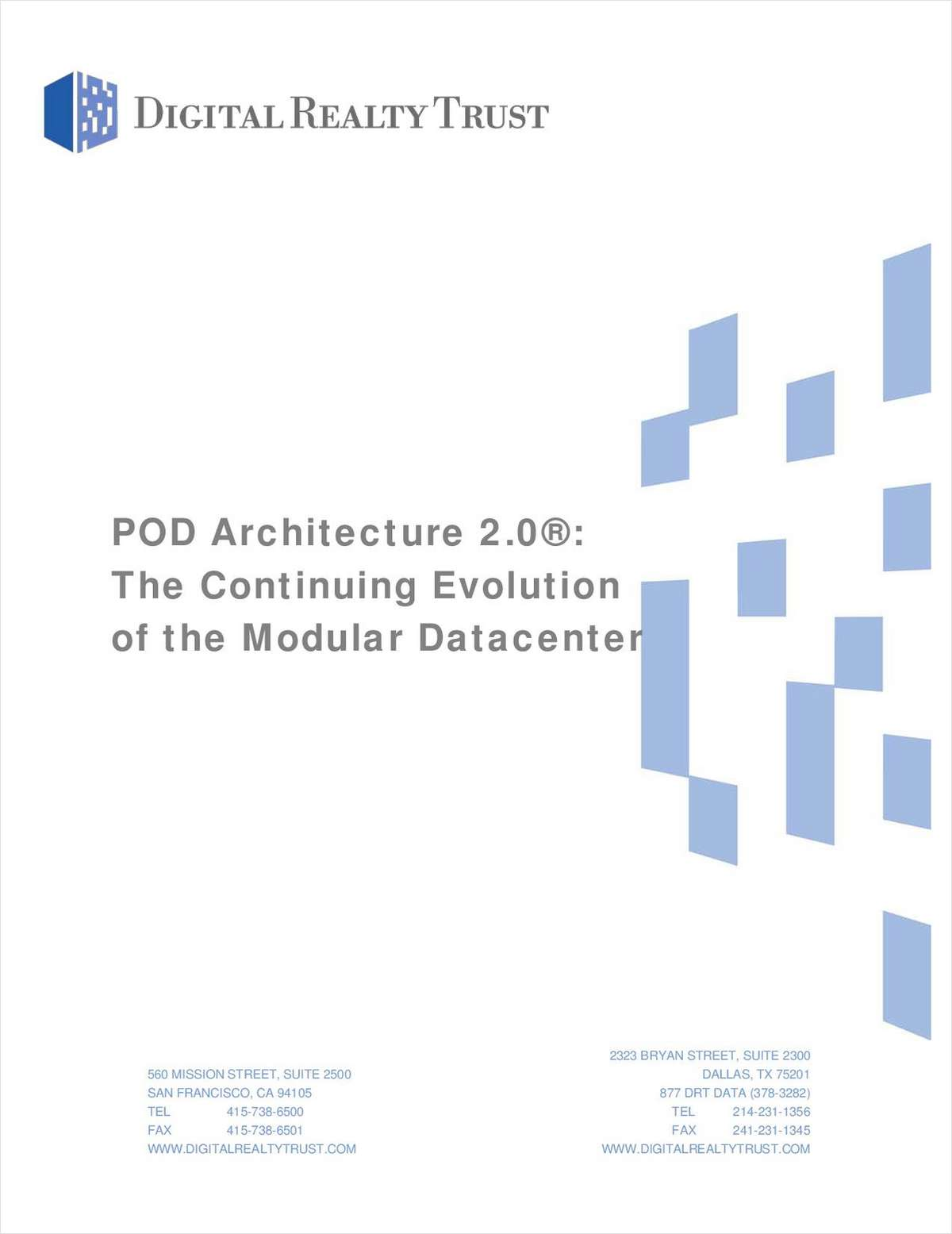 POD Architecture 2.0®: The Continuing Evolution of the Modular Data Center