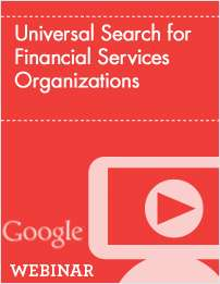 Universal Search for Financial Services Organizations