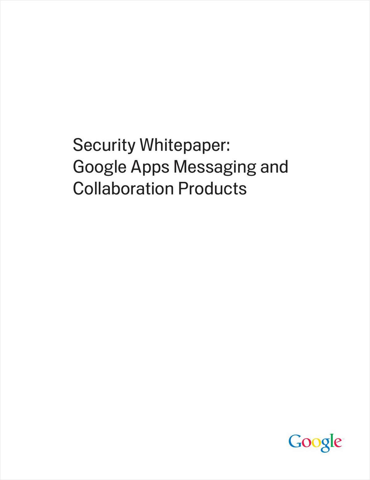 Security White Paper: Google Apps Messaging and Collaboration Products