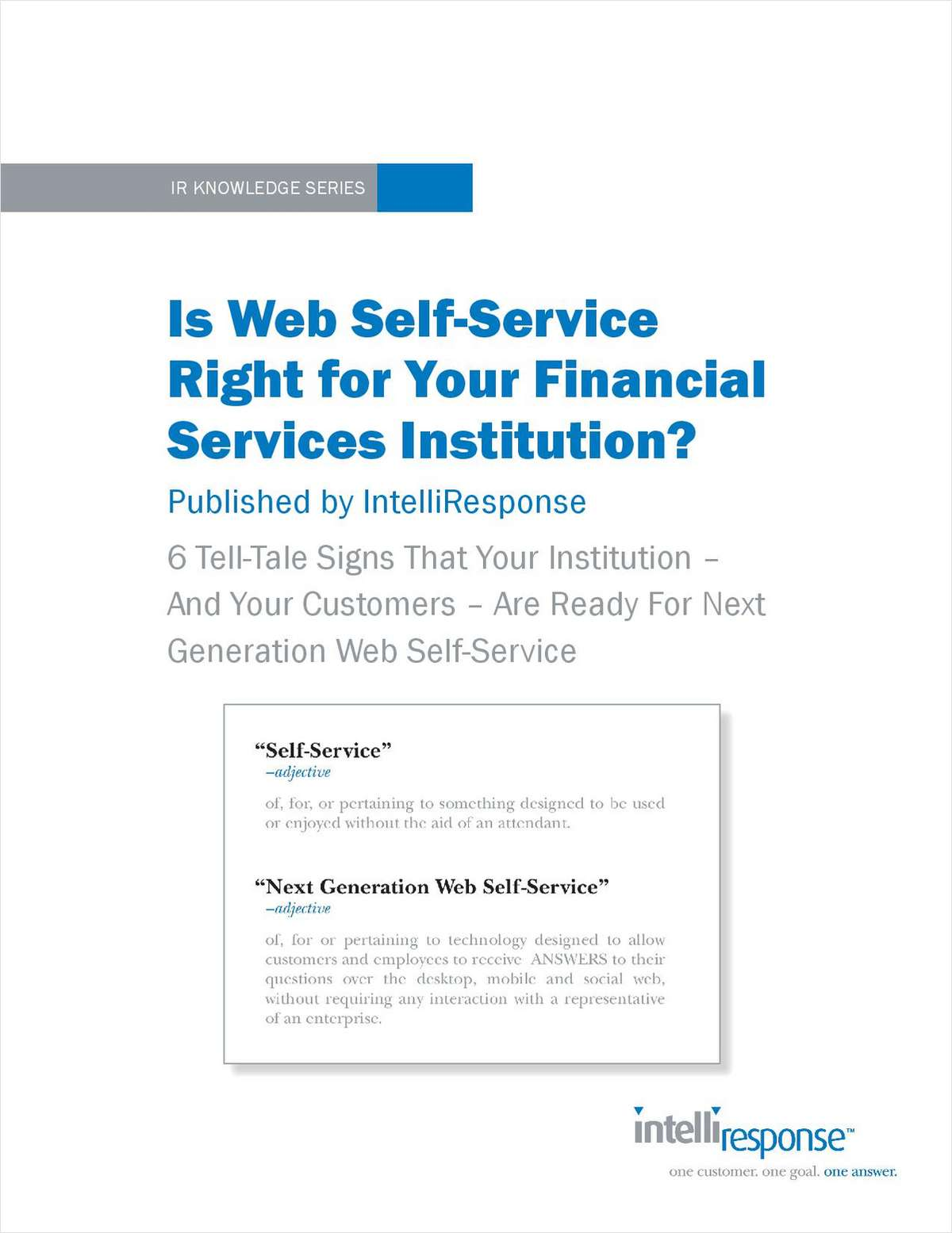 Is Web Self-Service Right for Your Financial Services Institution?