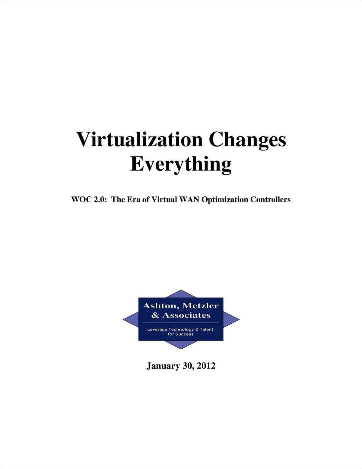 Virtualization Changes Everything:  Enter the vWOC