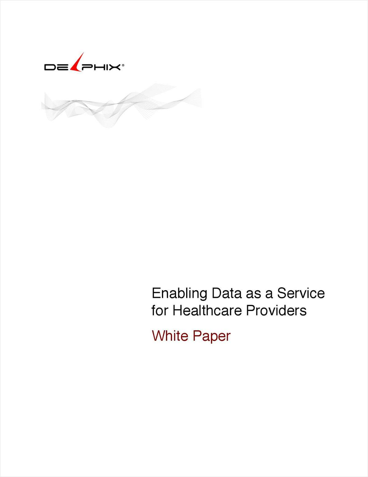 Enabling Data as a Service for Healthcare Providers