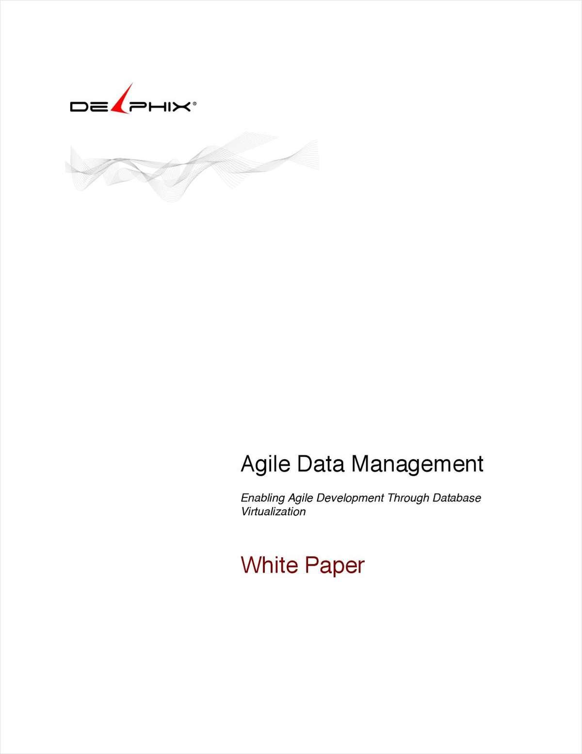 Agile Data Management: Enabling Agile Development Through Database Virtualization