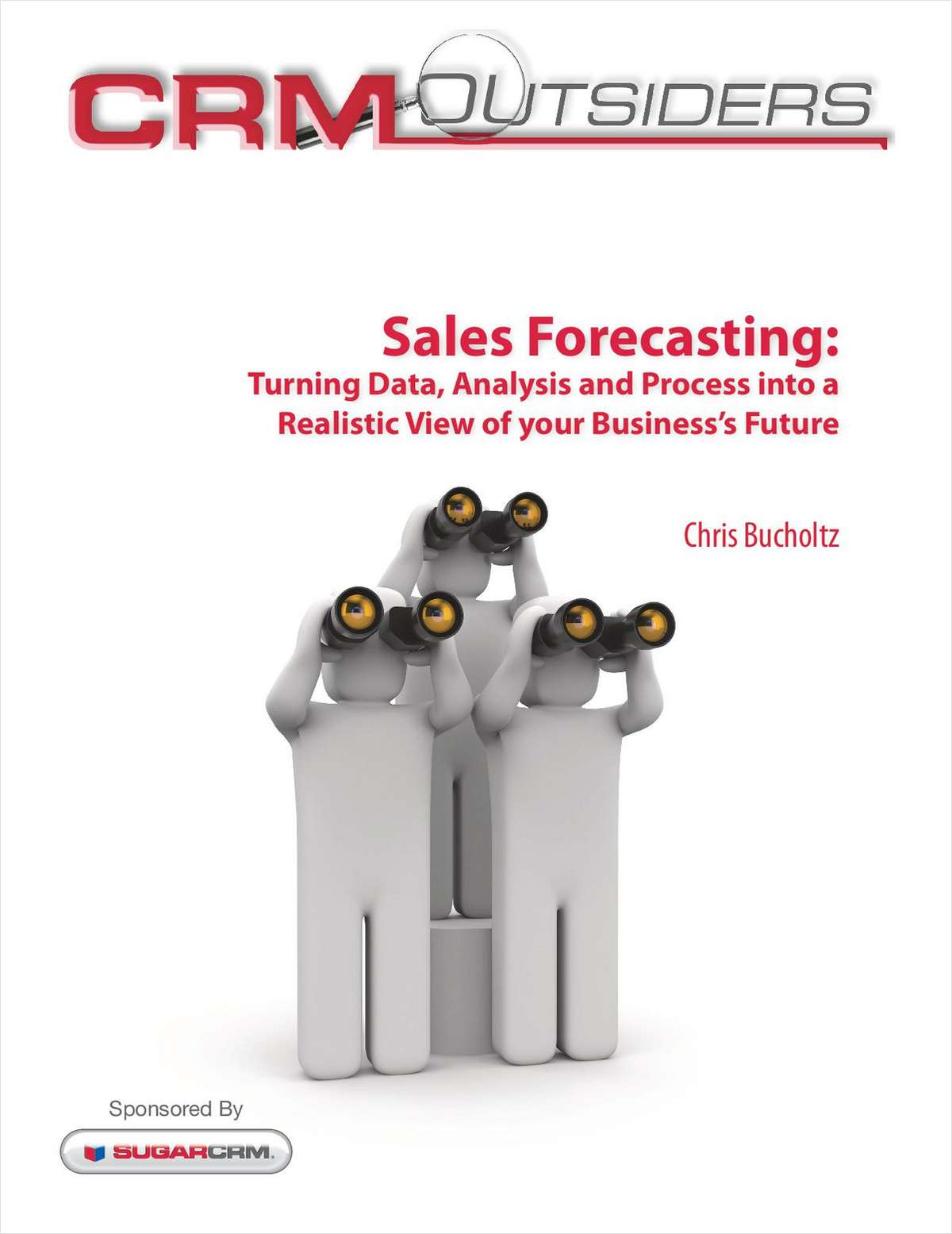 Sales Forecasting: Turning Data, Analysis and Process into a Realistic View of your Business's Future