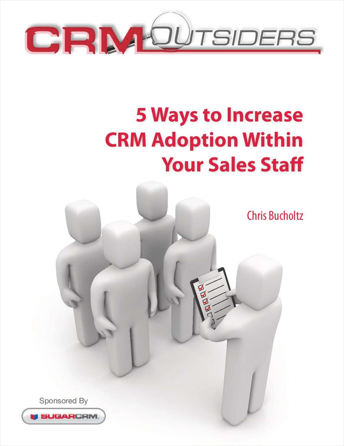 5 Ways to Increase CRM Adoption Within Your Sales Staff