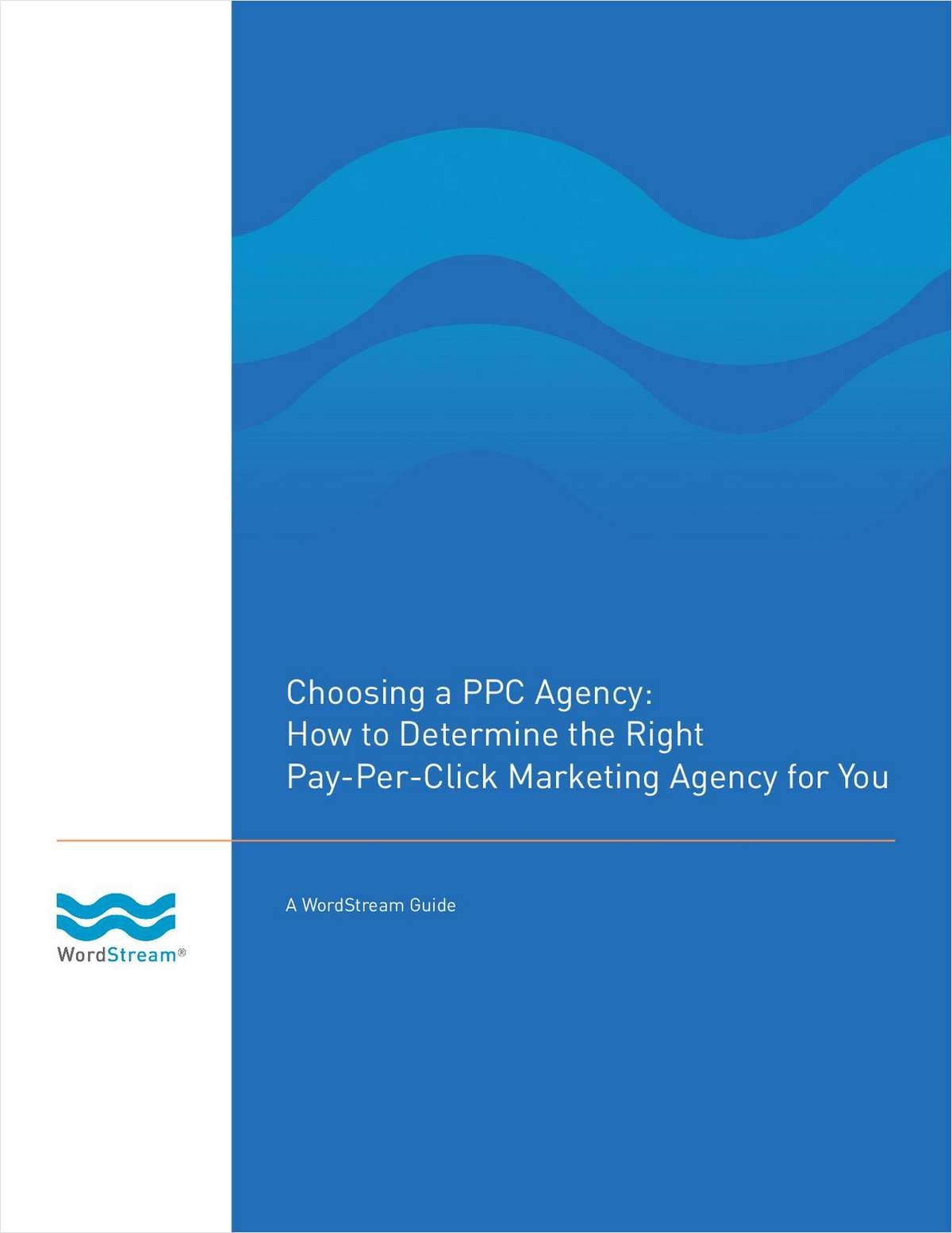Choosing a PPC Agency: Determine the Right Pay-Per-Click Marketing Agency