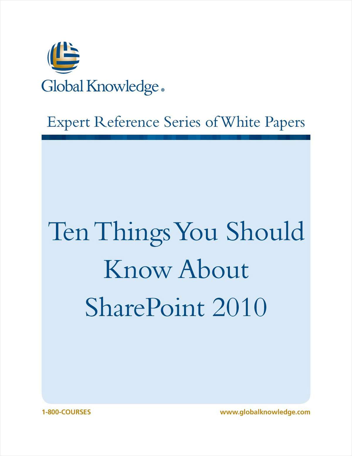 Ten Things You Should Know About SharePoint 2010