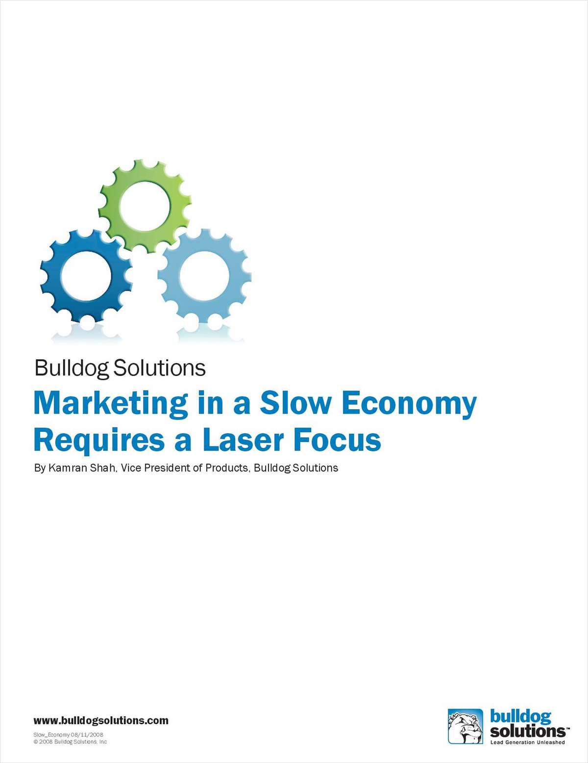 Marketing in a Slow Economy Requires a Laser Focus