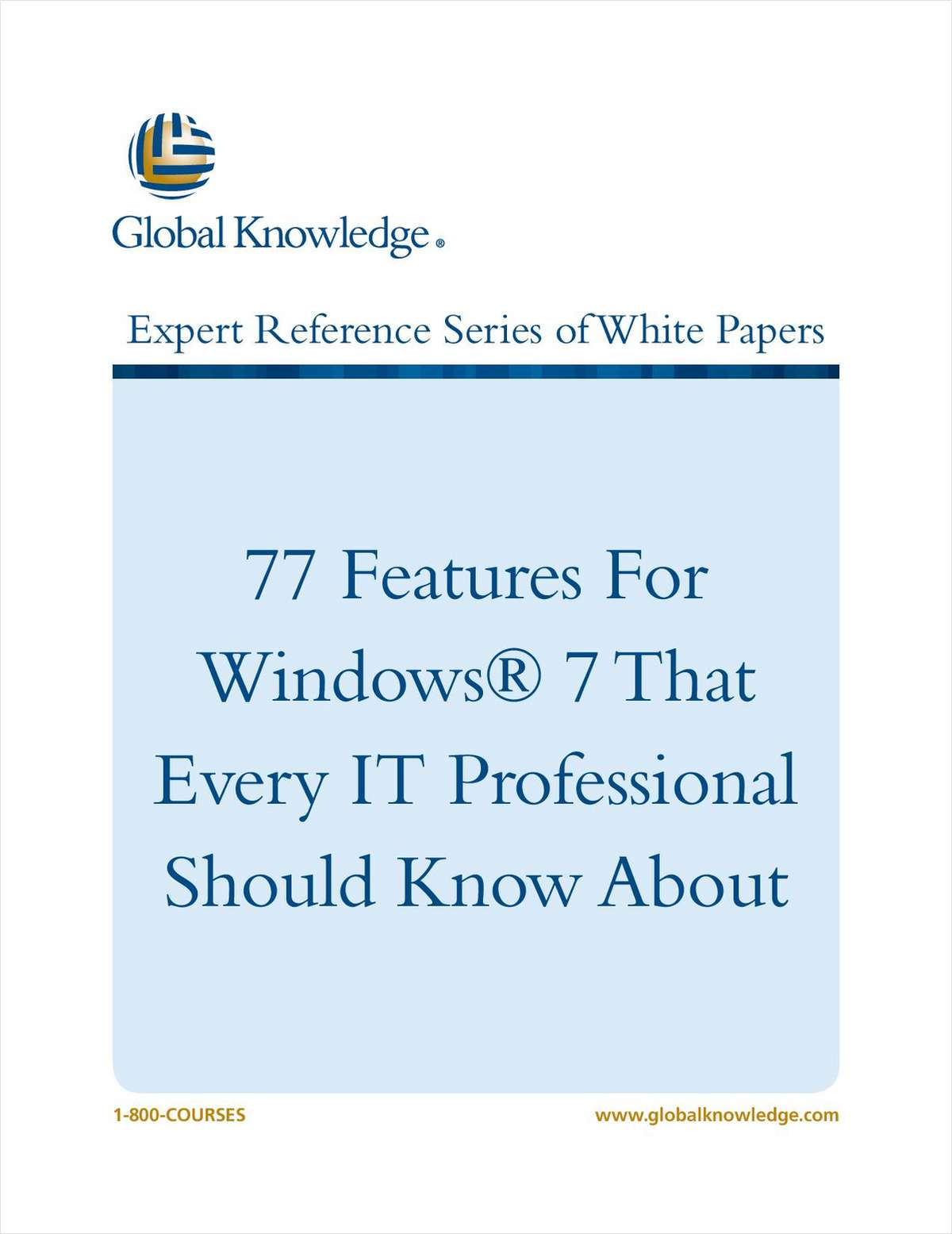 77 Features For Windows 7 That Every IT Professional Should Know About