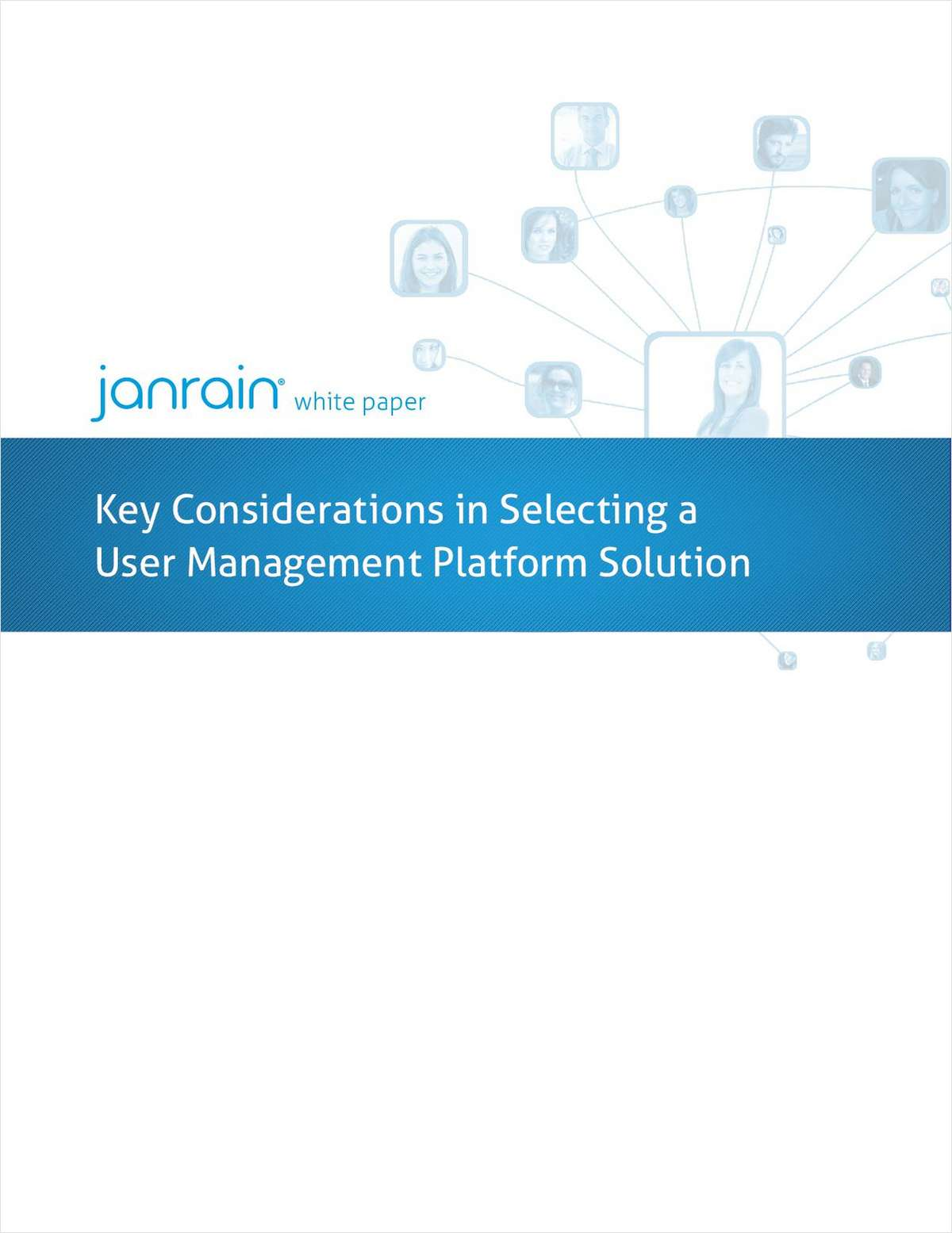 Key Considerations When Selecting a User Management Platform Solution