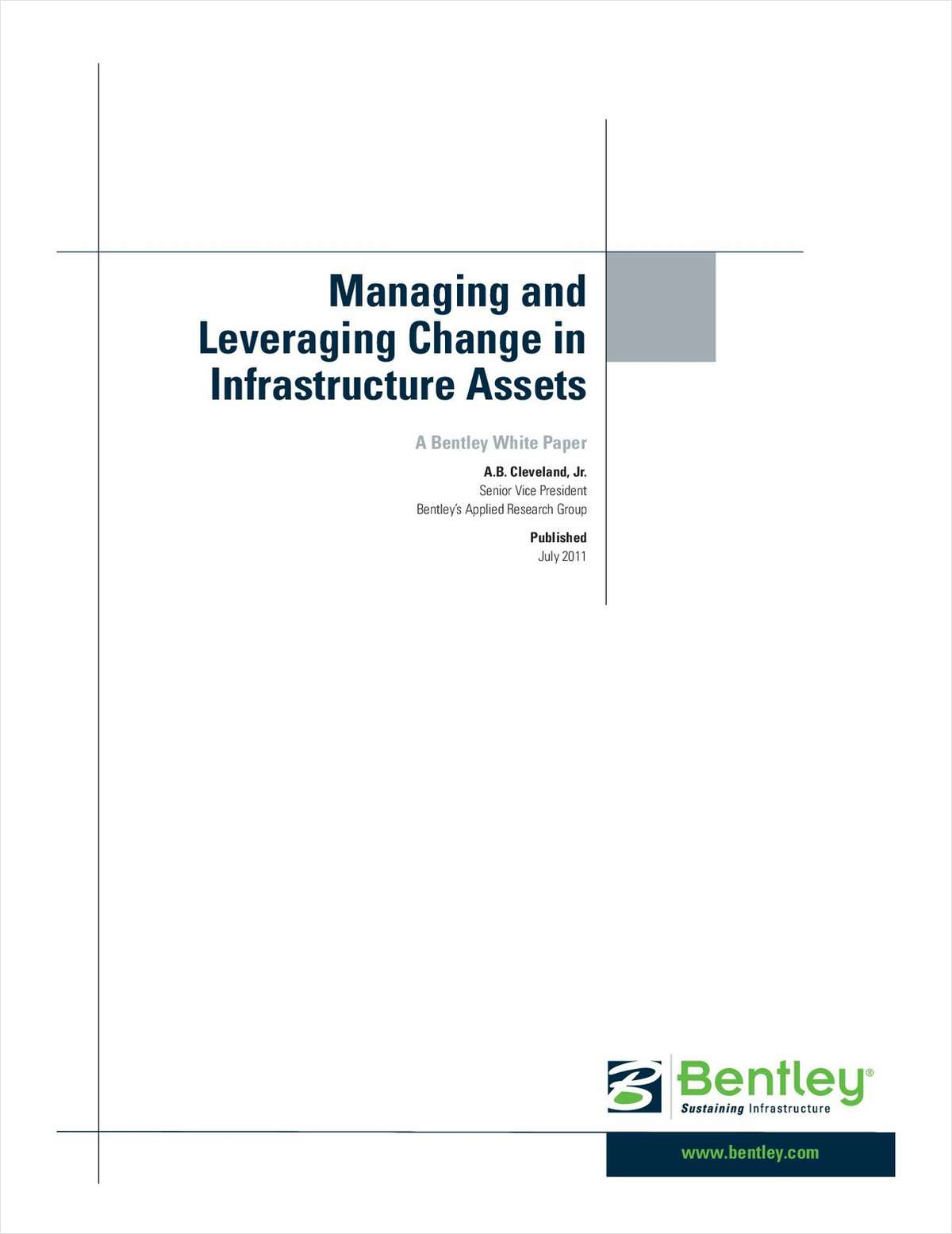 Managing and Leveraging Change in Infrastructure Assets