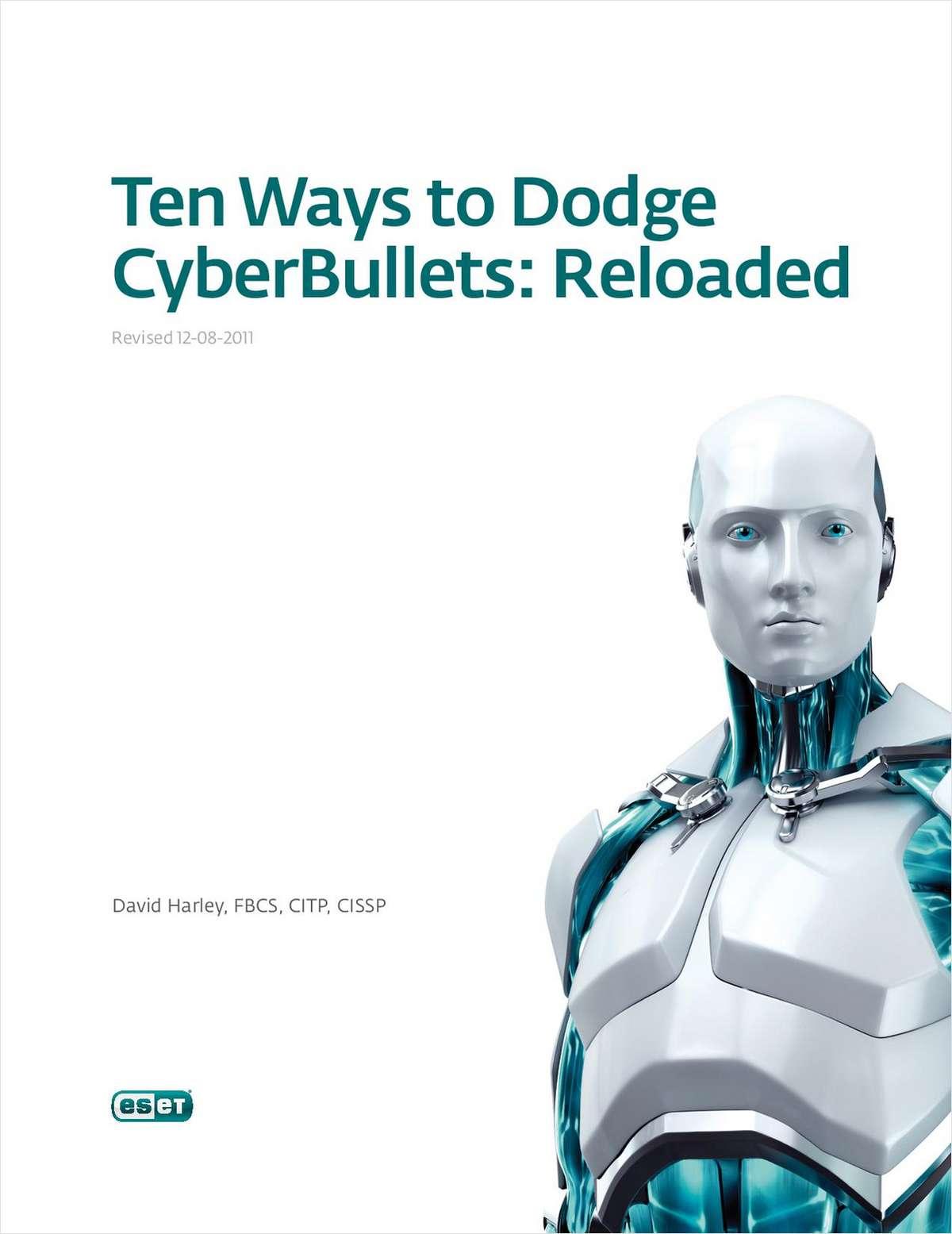 Ten Ways to Dodge CyberBullets: Reloaded