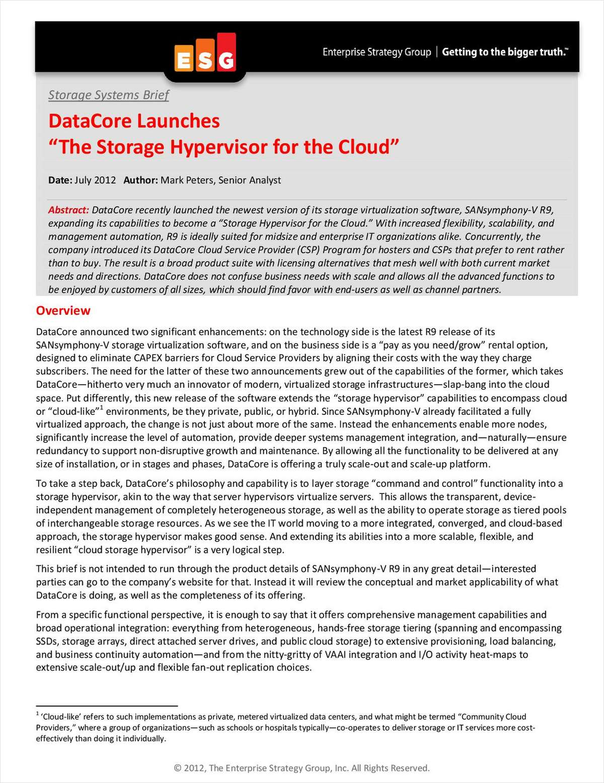 The Storage Hypervisor for the Cloud