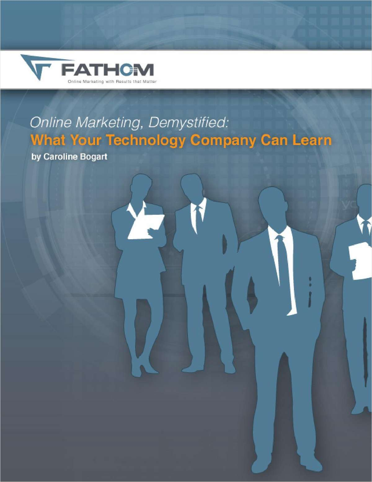 Online Marketing Demystified: Lessons for Your Tech Company