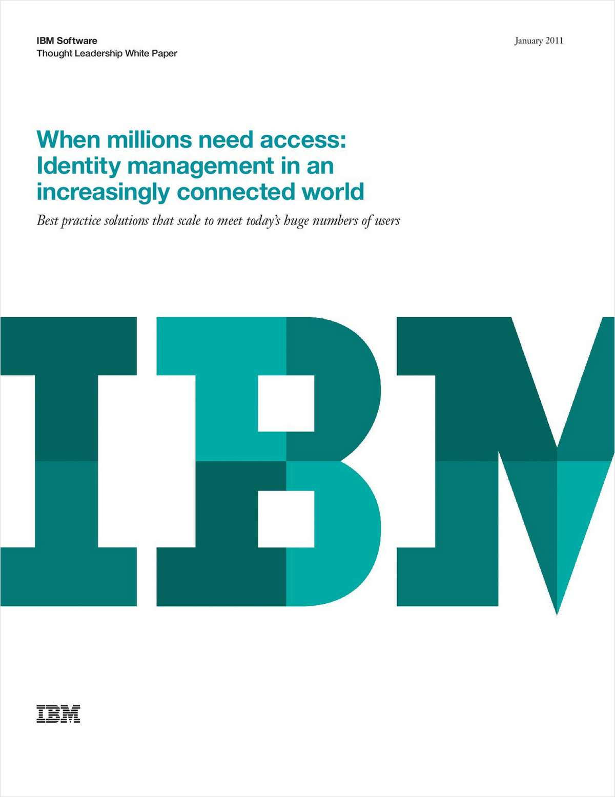 When Millions Need Access: Identity Management in an Increasingly Connected World