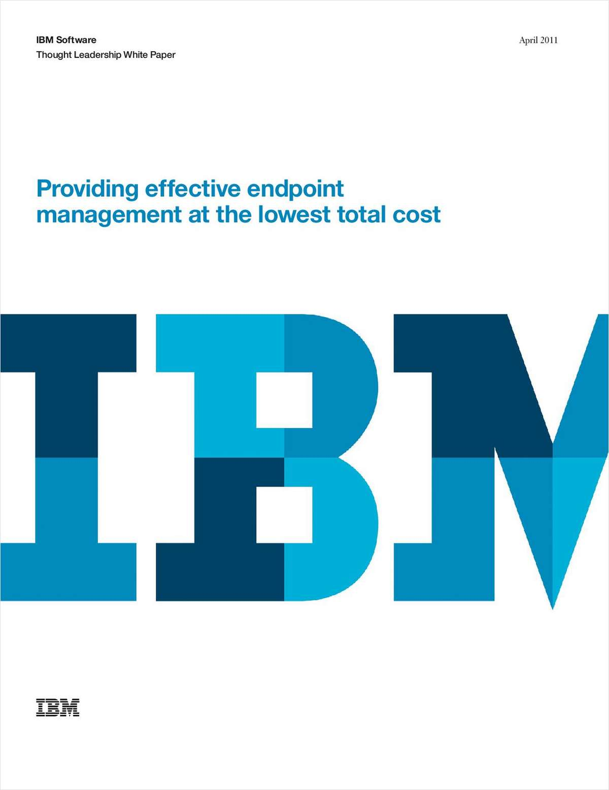 Providing Effective Endpoint Management at the Lowest Total Cost