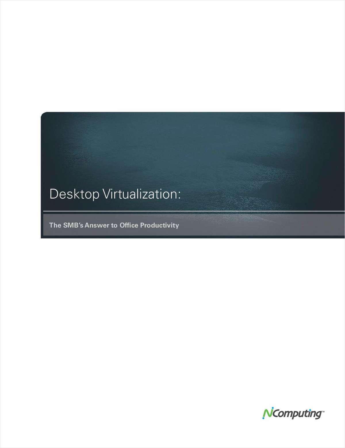 Desktop Virtualization: The SMB's Answer to Office Productivity