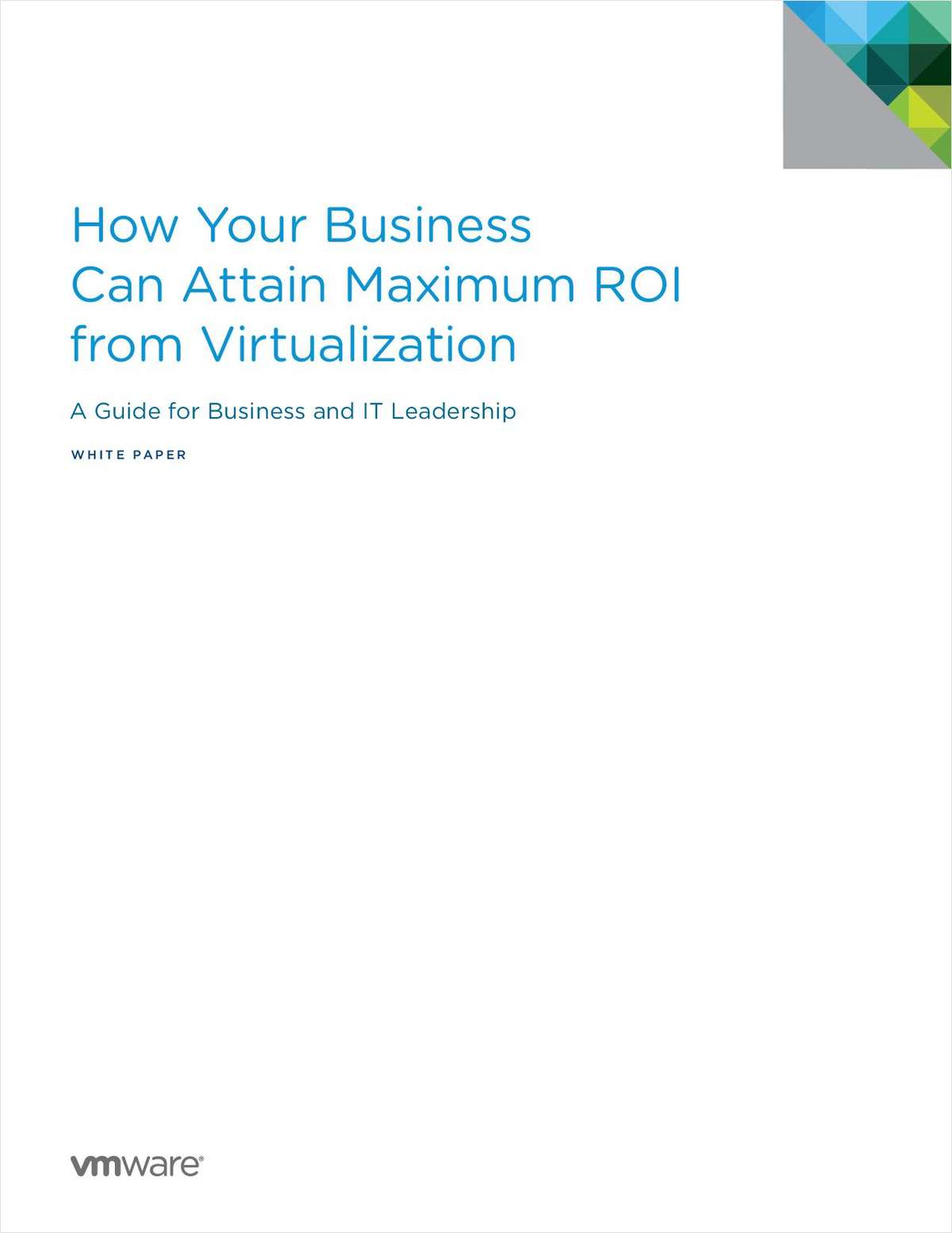 How Your Business Can Attain Maximum ROI from Virtualization