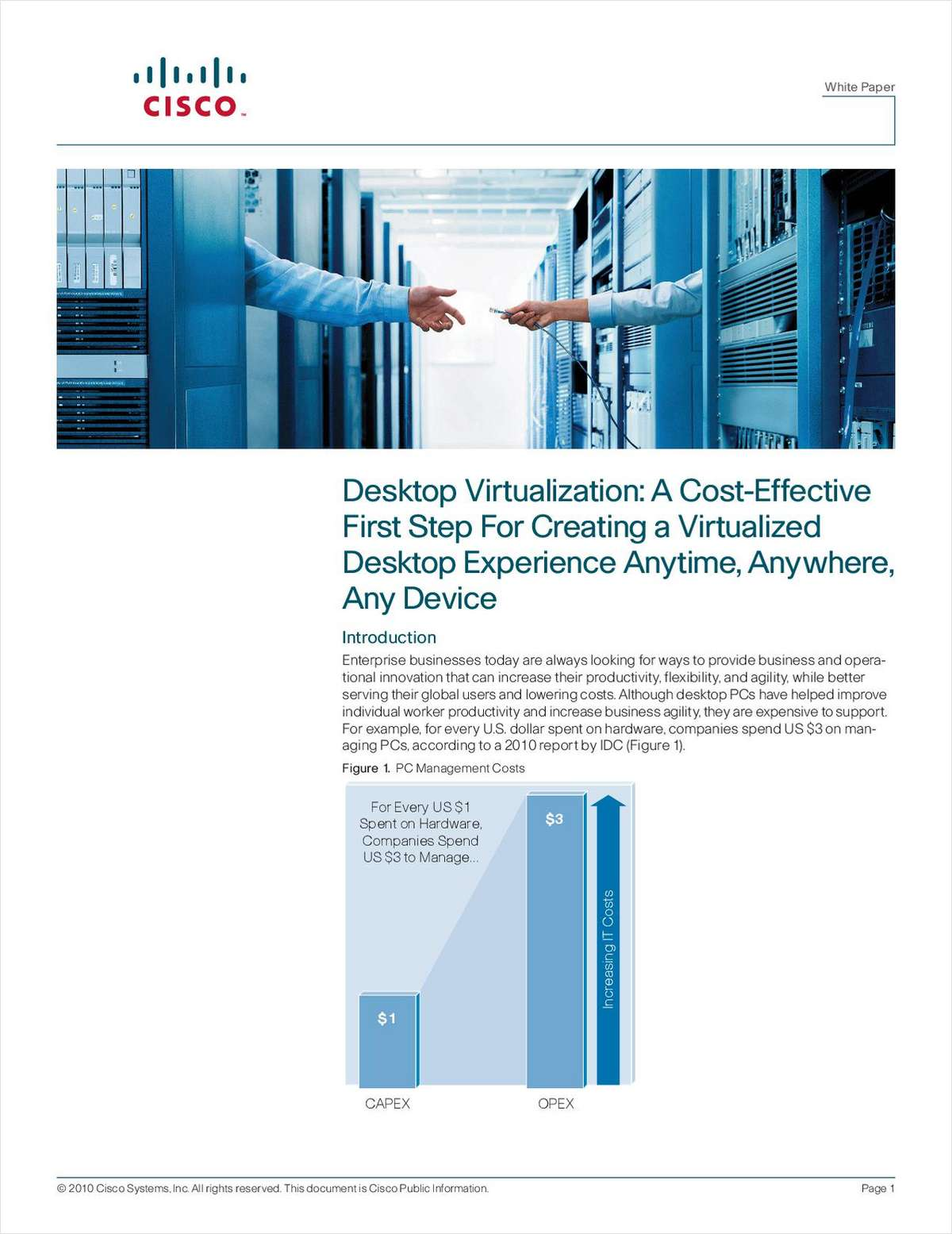 Desktop Virtualization: A Cost-Effective First Step For Creating a Virtualized Desktop Experience Anytime, Anywhere, Any Device
