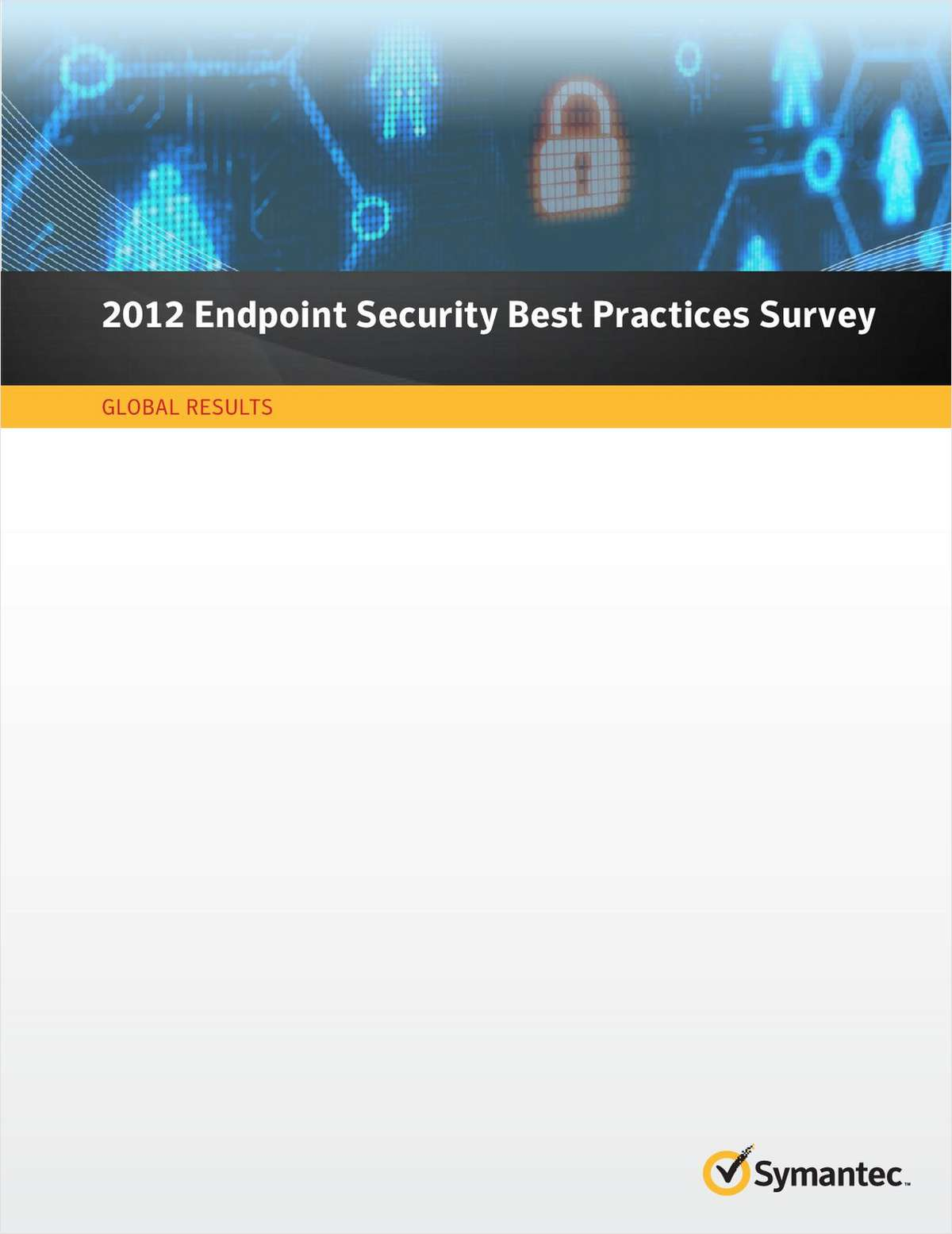 2012 Endpoint Security Best Practices Survey: Global Results