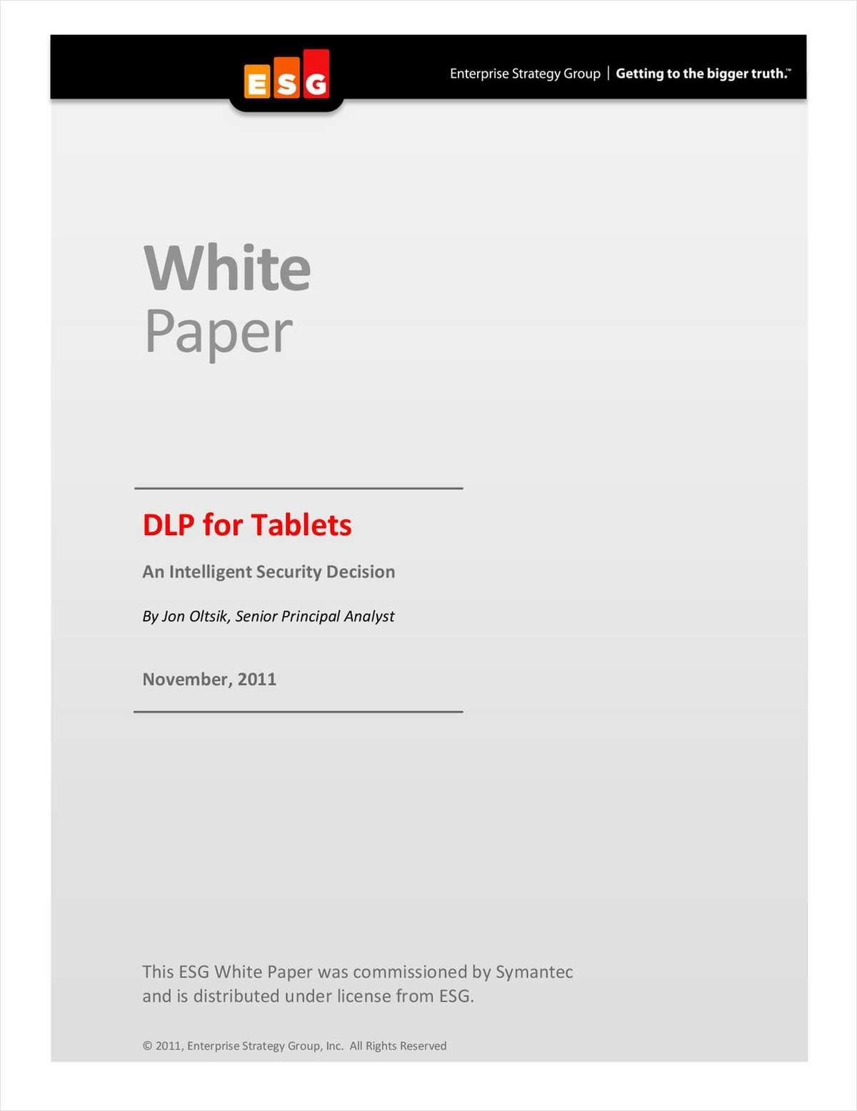 Symantec DLP for Tablets: An Intelligent Security Decision