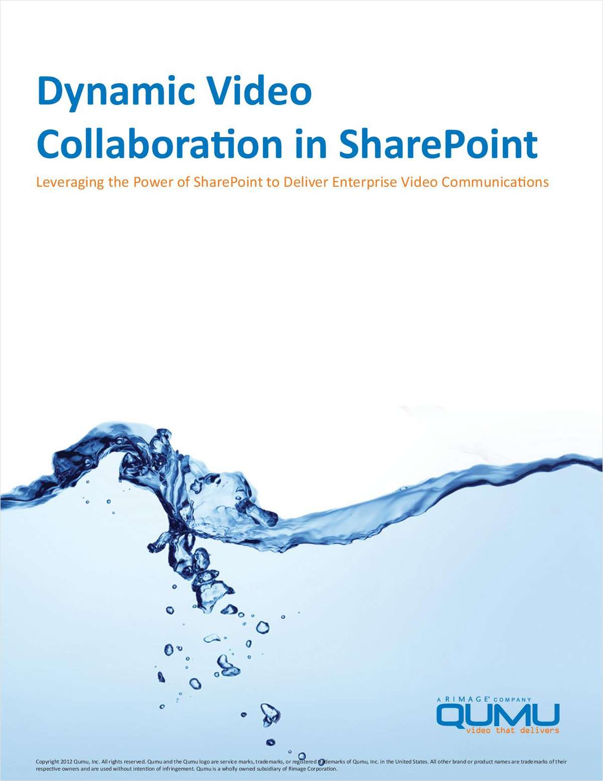 Leverage the Power of SharePoint to Deliver Enterprise Video Communications and Encourage Collaboration