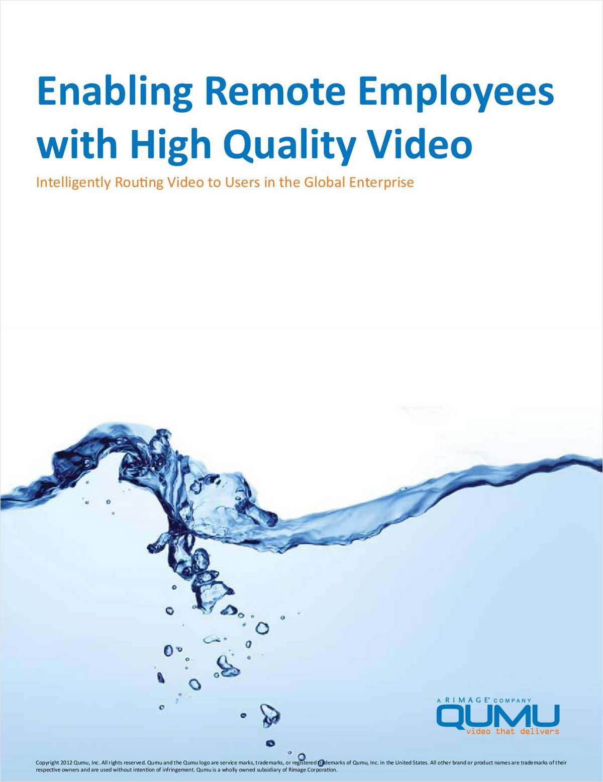 Enable Global Remote Employees with High Quality Video by Intelligently Routing Video to the User