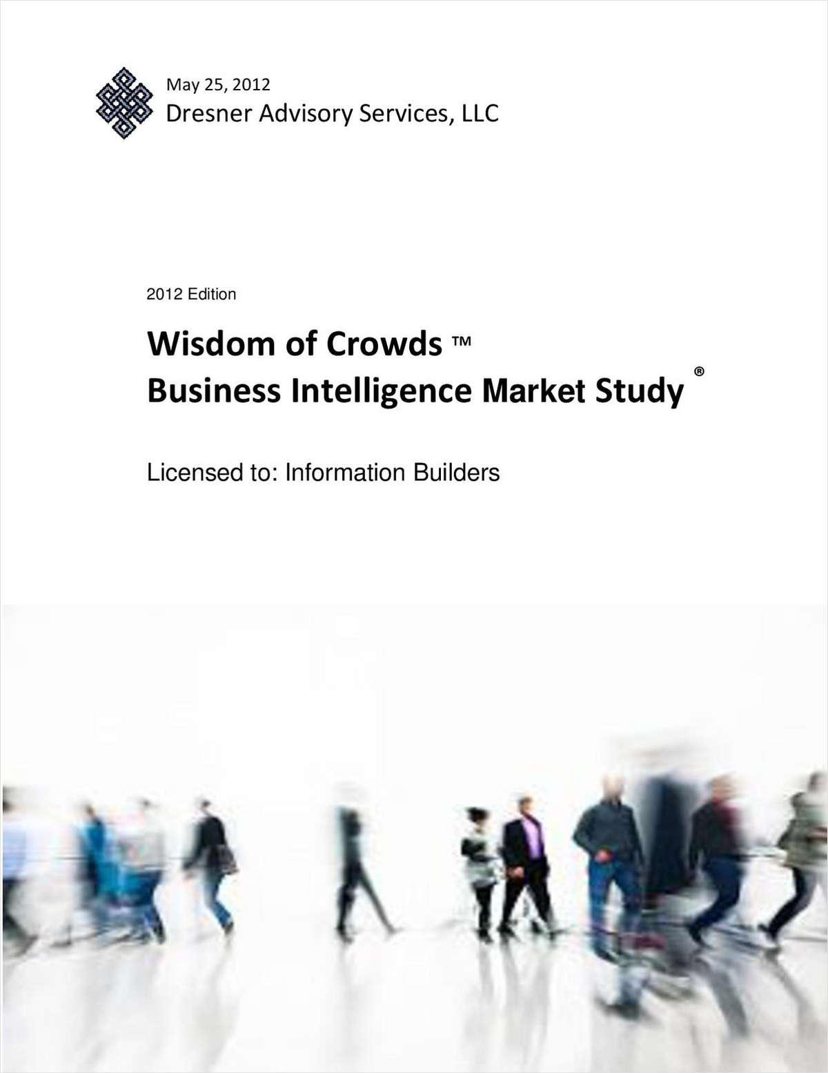 Wisdom of Crowds™ Business Intelligence Market Study®, 2012
