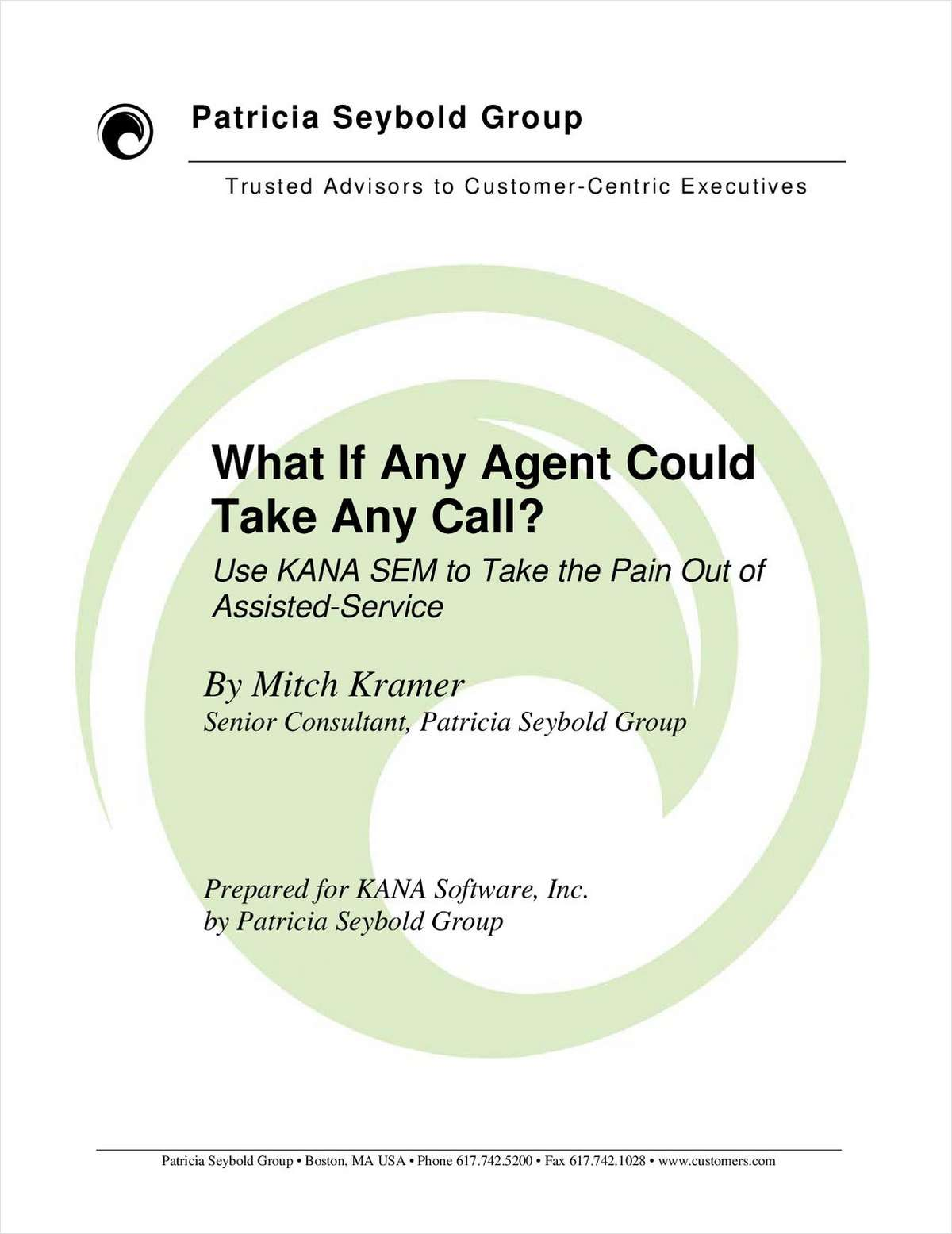 Use KANA SEM to Take the Pain Out of Assisted-Service