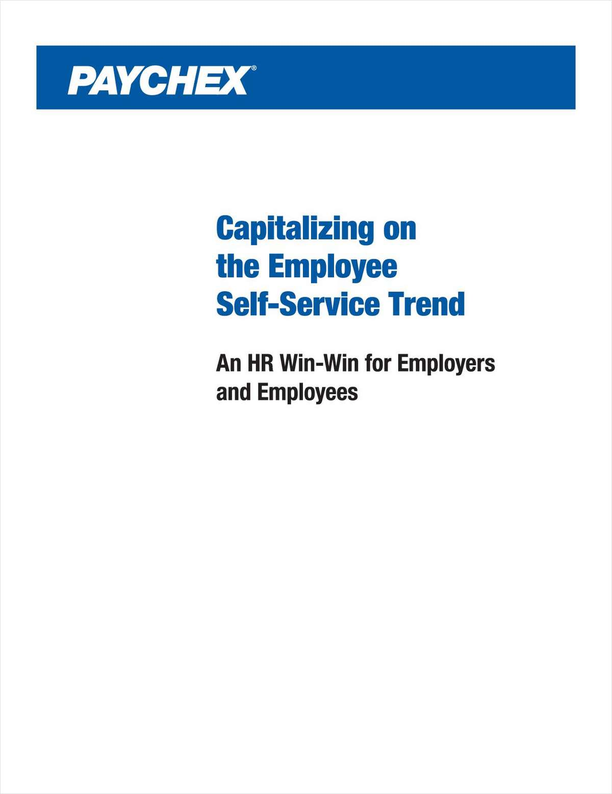 Capitalizing on the Trend of Self-Service: A Win-Win for the Employer and the Employee