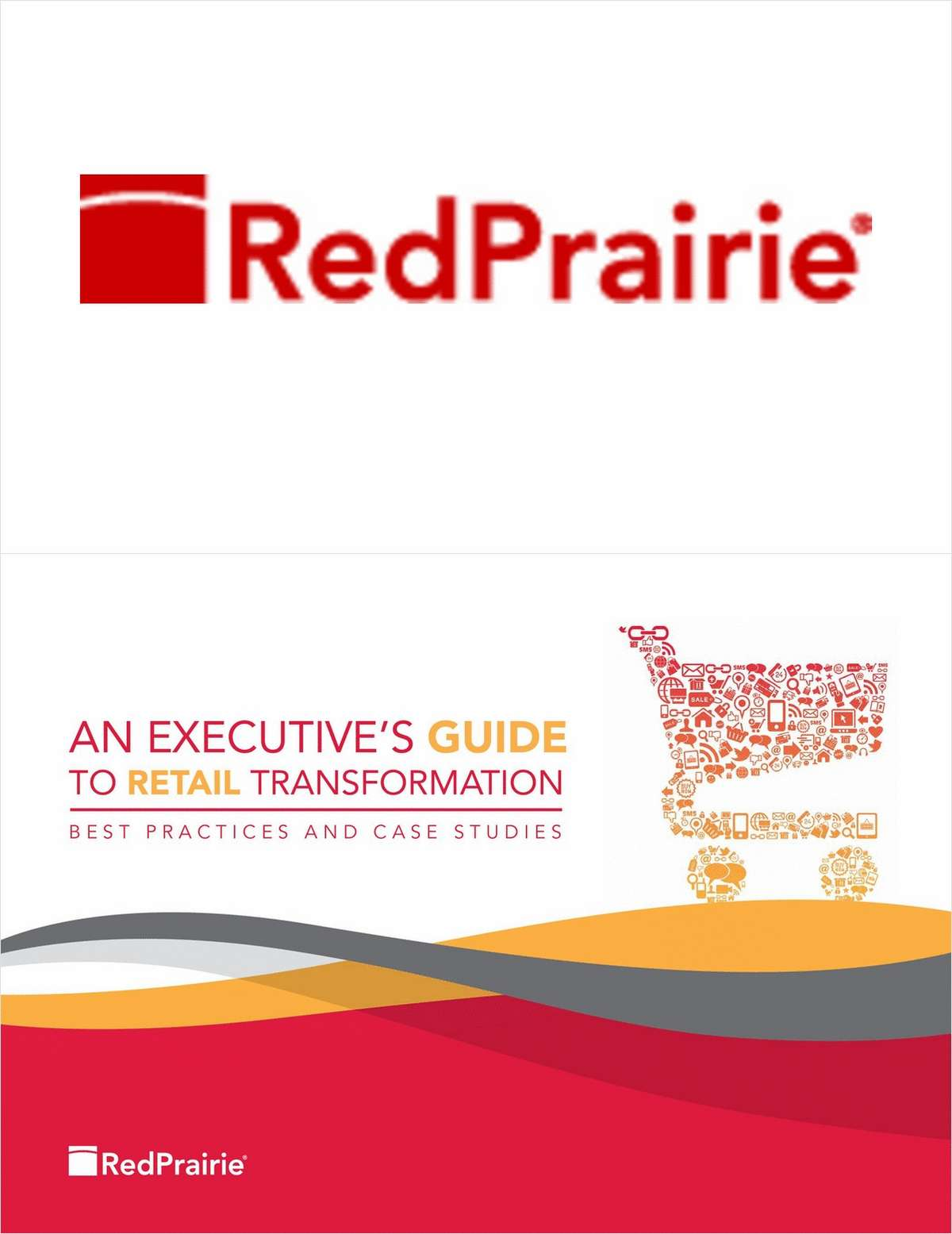 An Executive's Guide to Retail Transformation: Best Practices and Case Studies