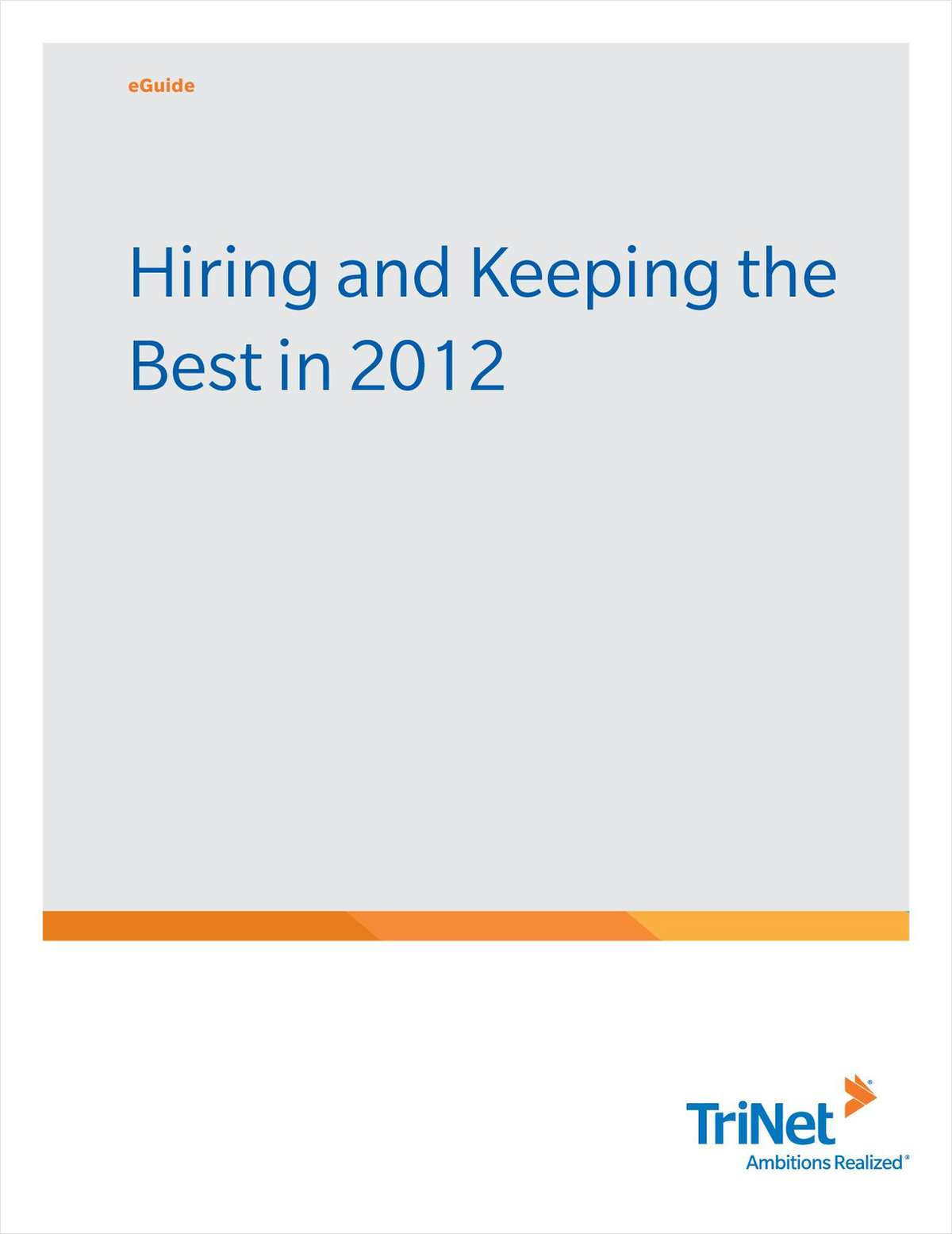 Hiring and Keeping the Best