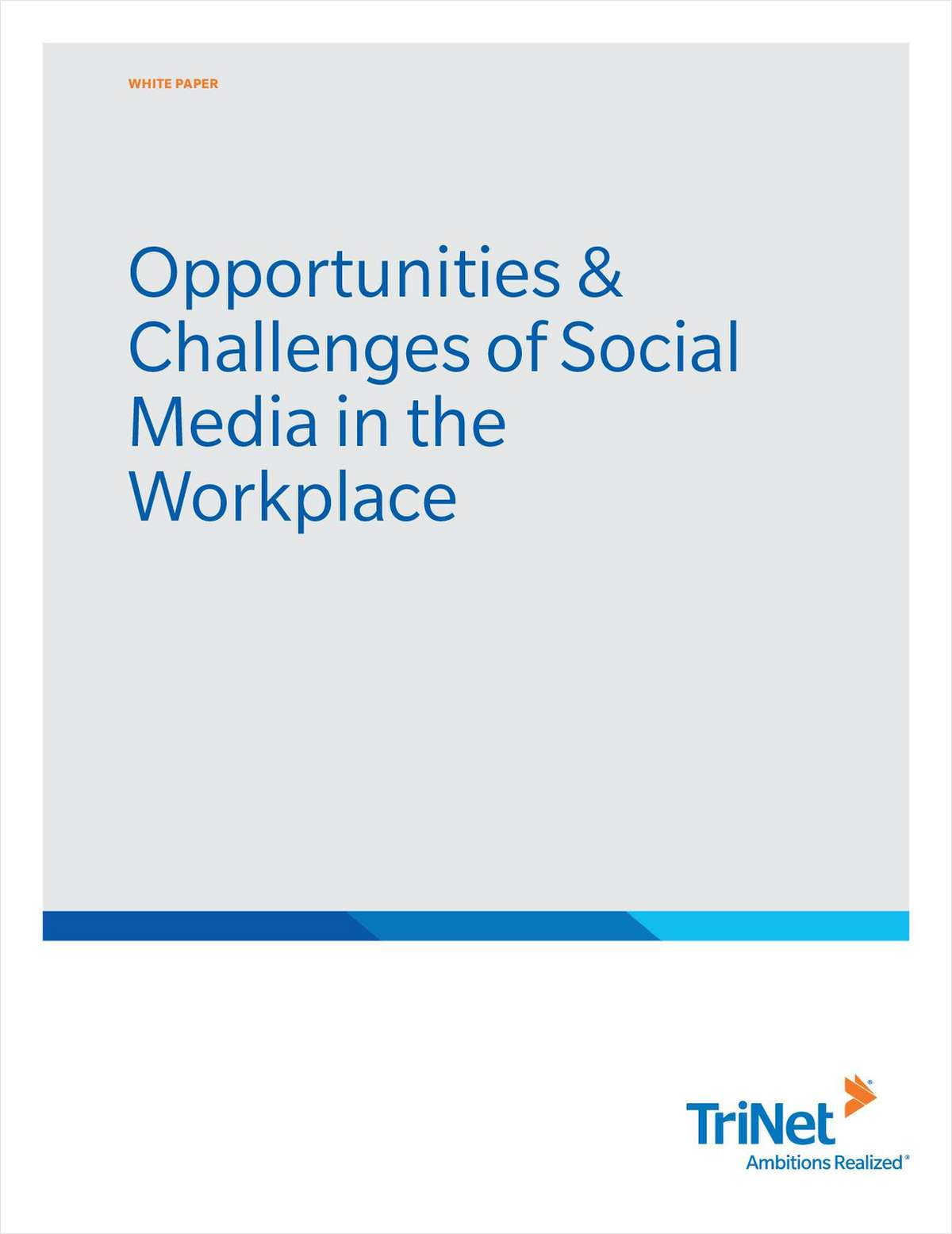 Opportunities & Challenges of Social Media in the Workplace