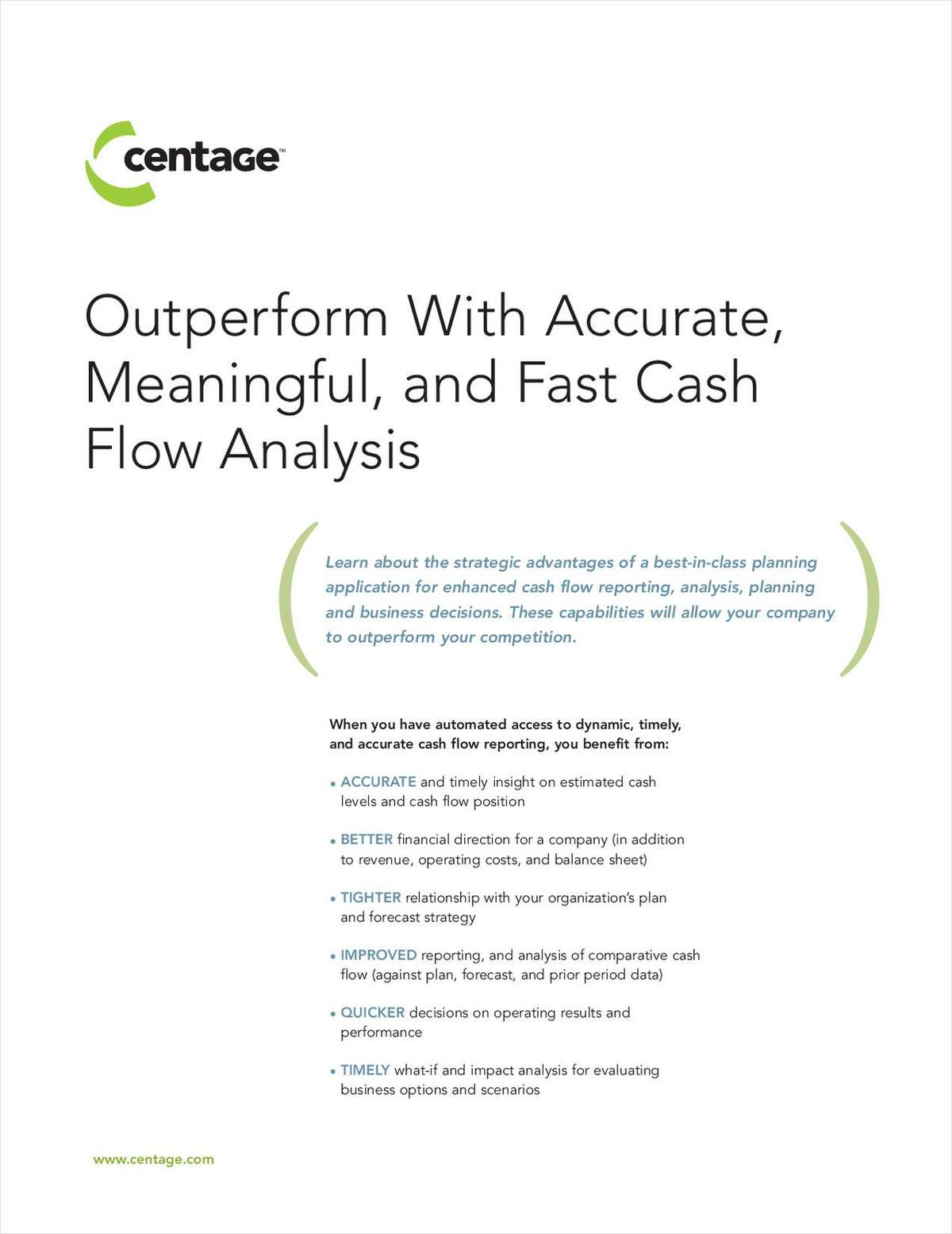 Outperform With Accurate, Meaningful, and Fast Cash Flow Analysis