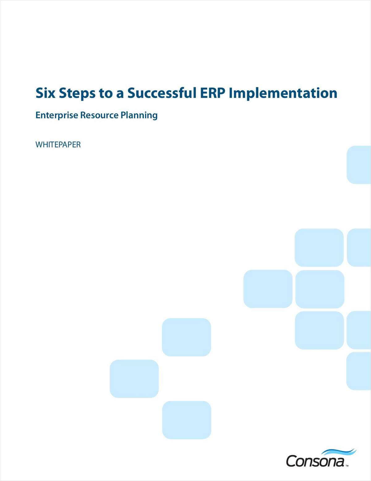 Six Steps to a Successful ERP Implementation