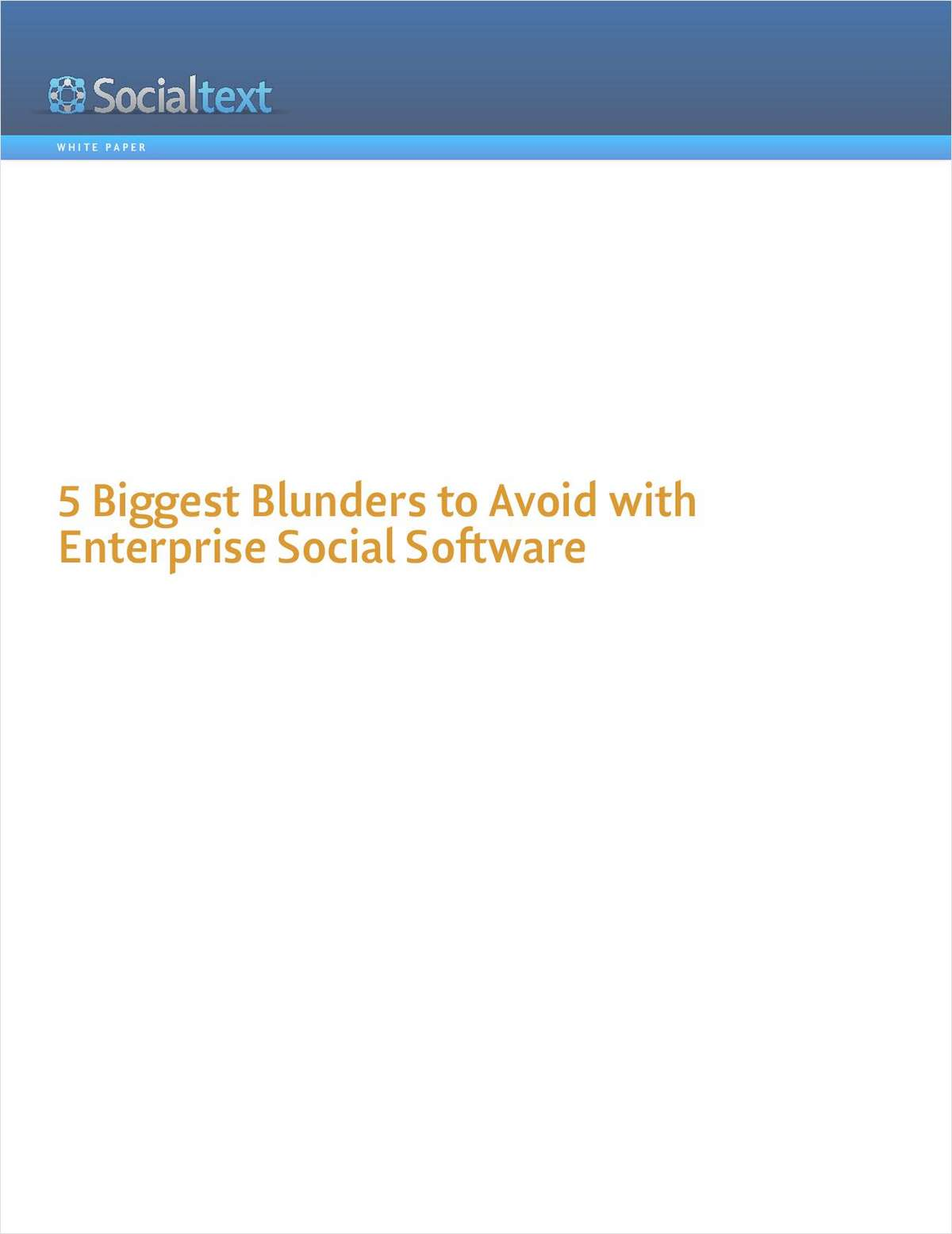 5 Biggest Blunders to Avoid with Enterprise Social Software
