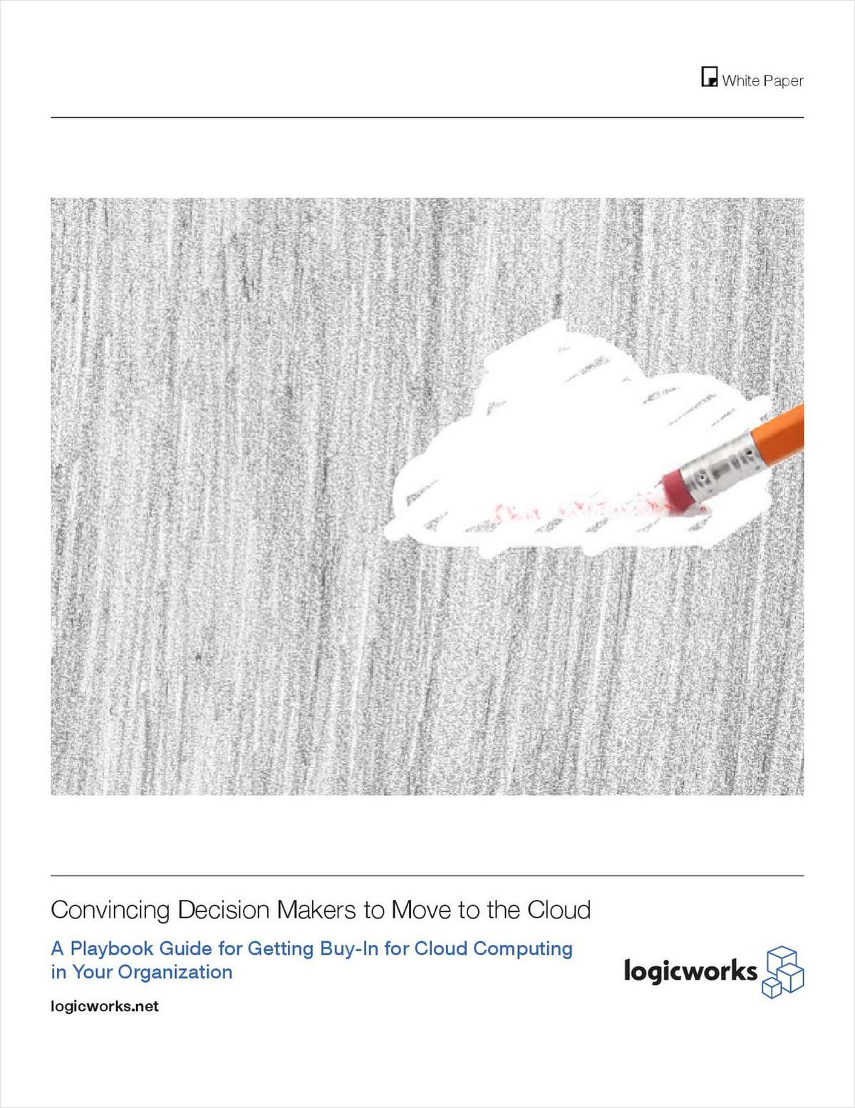 Convincing Decision Makers to Move to the Cloud