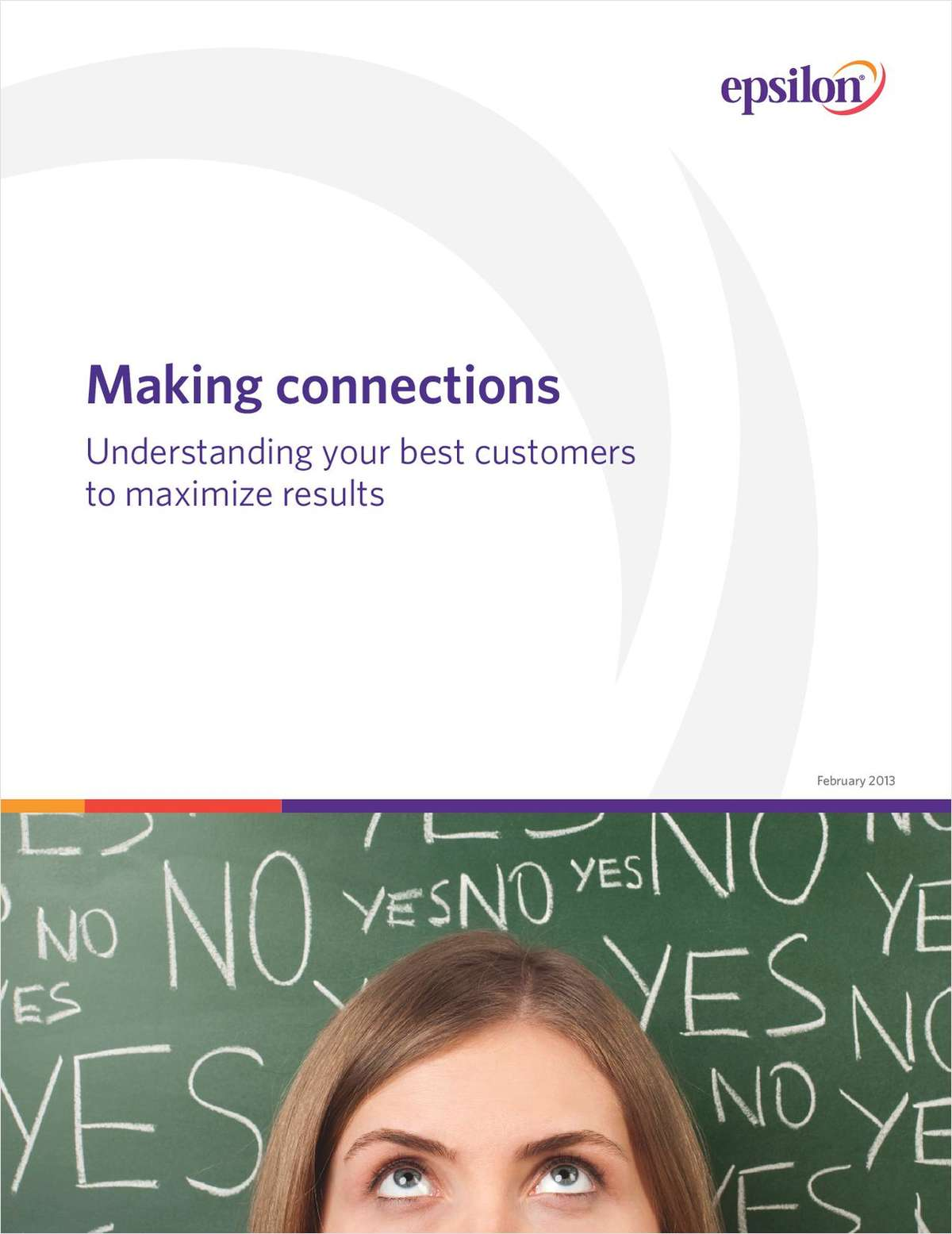 Making Connections: Understand Your Best Customers to Maximize Results
