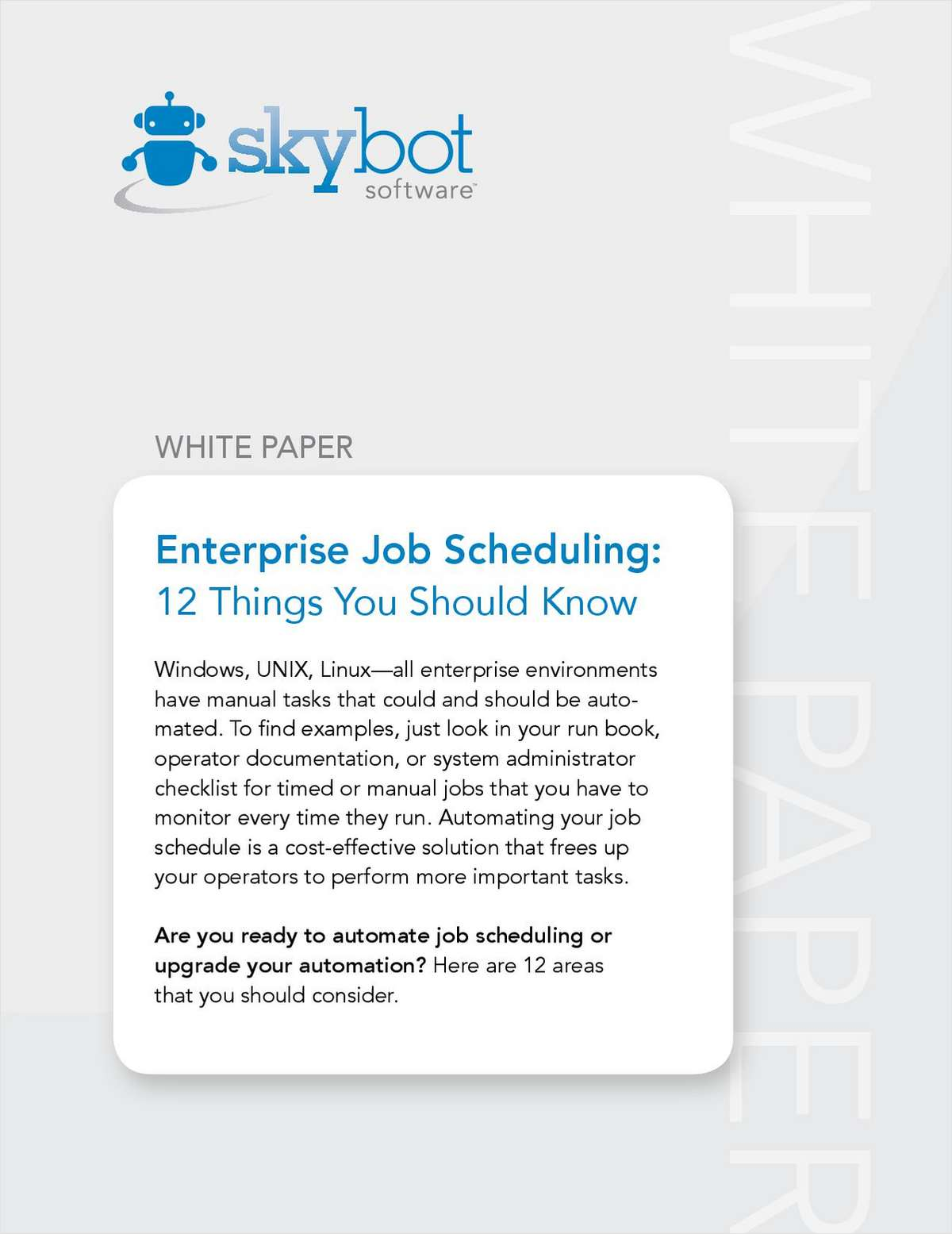 Enterprise Job Scheduling: 12 Things You Should Know