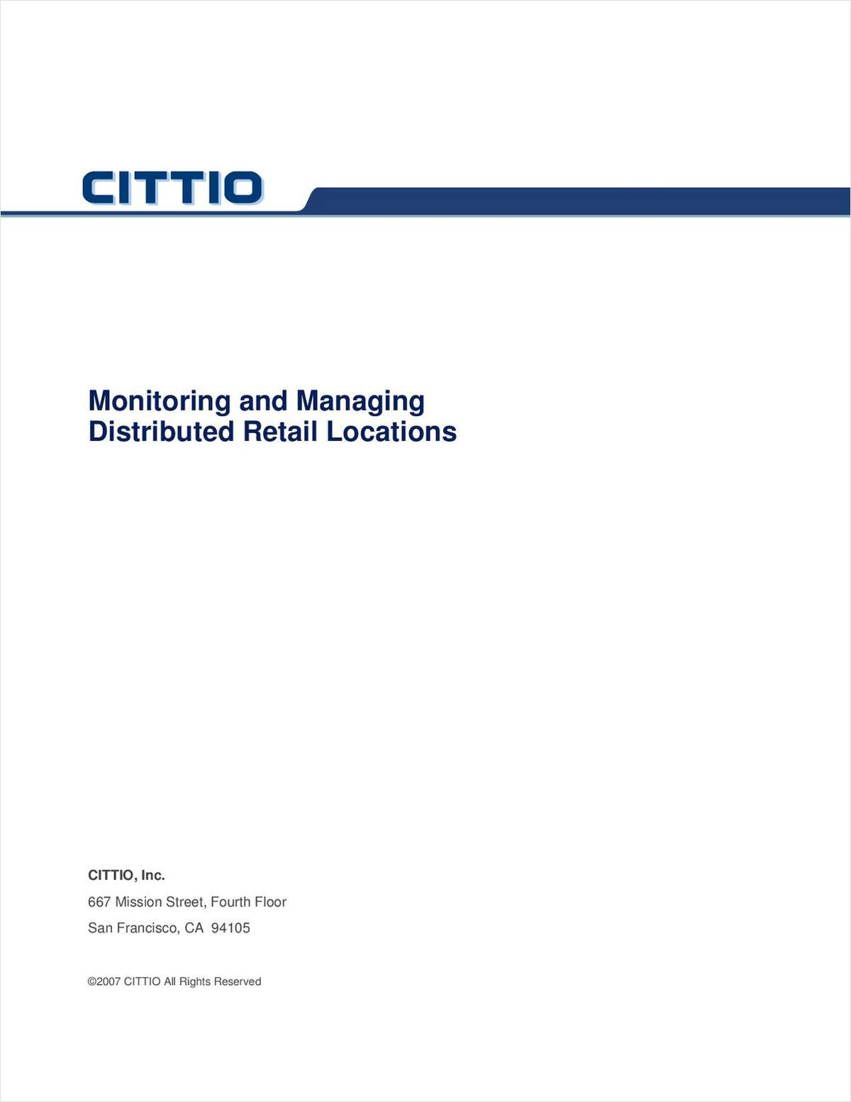 Monitoring and Managing Distributed Retail Locations