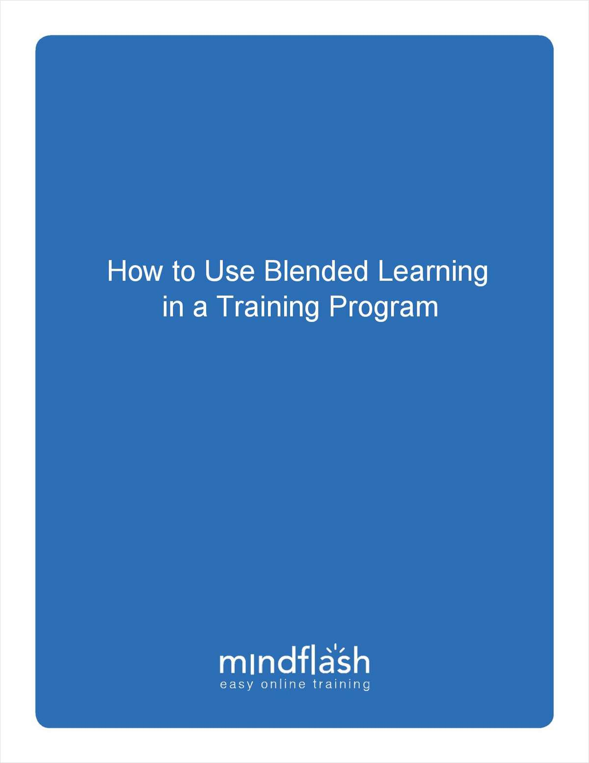 How to Use Blended Learning in a Training Program