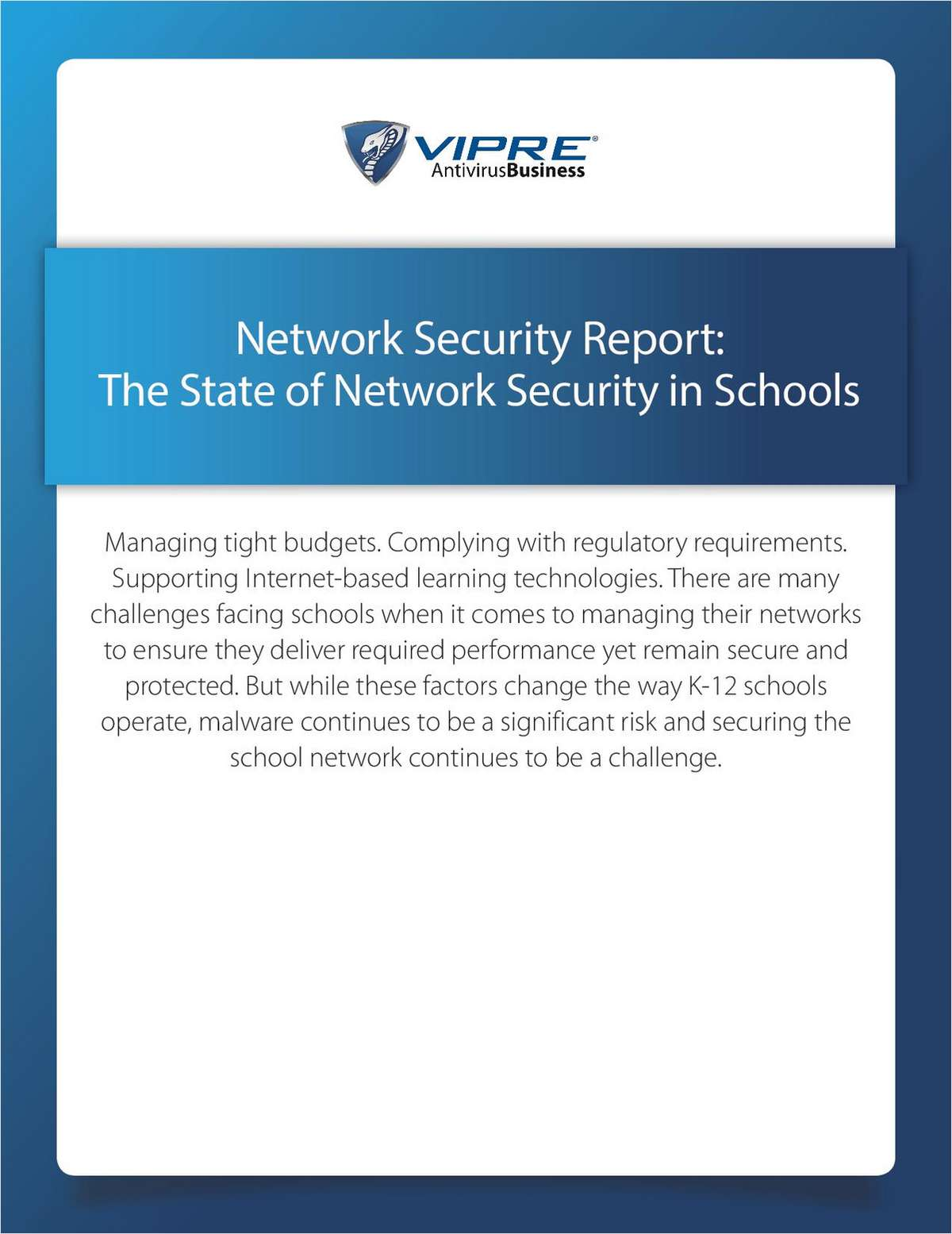 Network Security Report: The State of Network Security in Schools