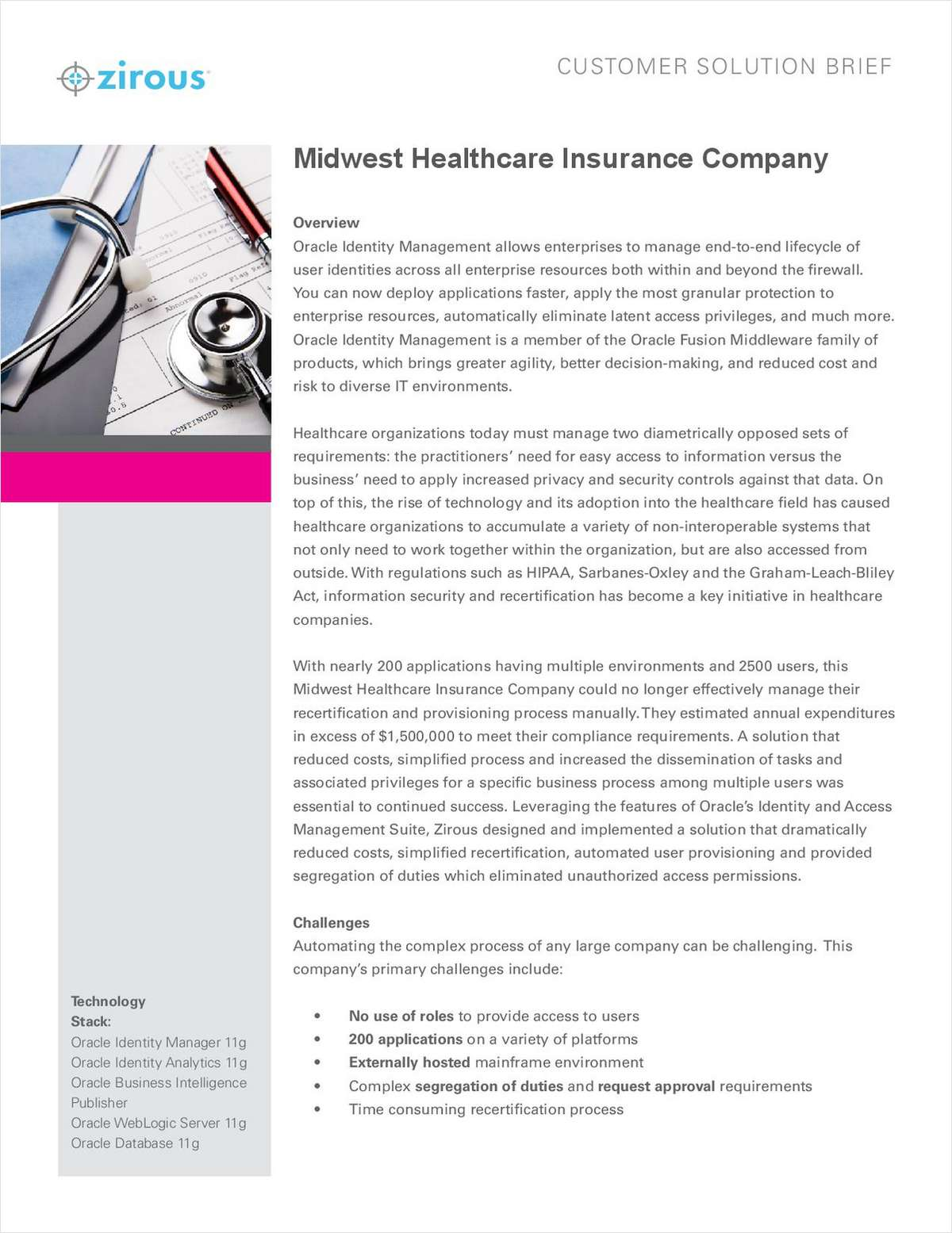 Using Oracle Identity Management: Midwest Healthcare Insurance Company Customer Solution Brief