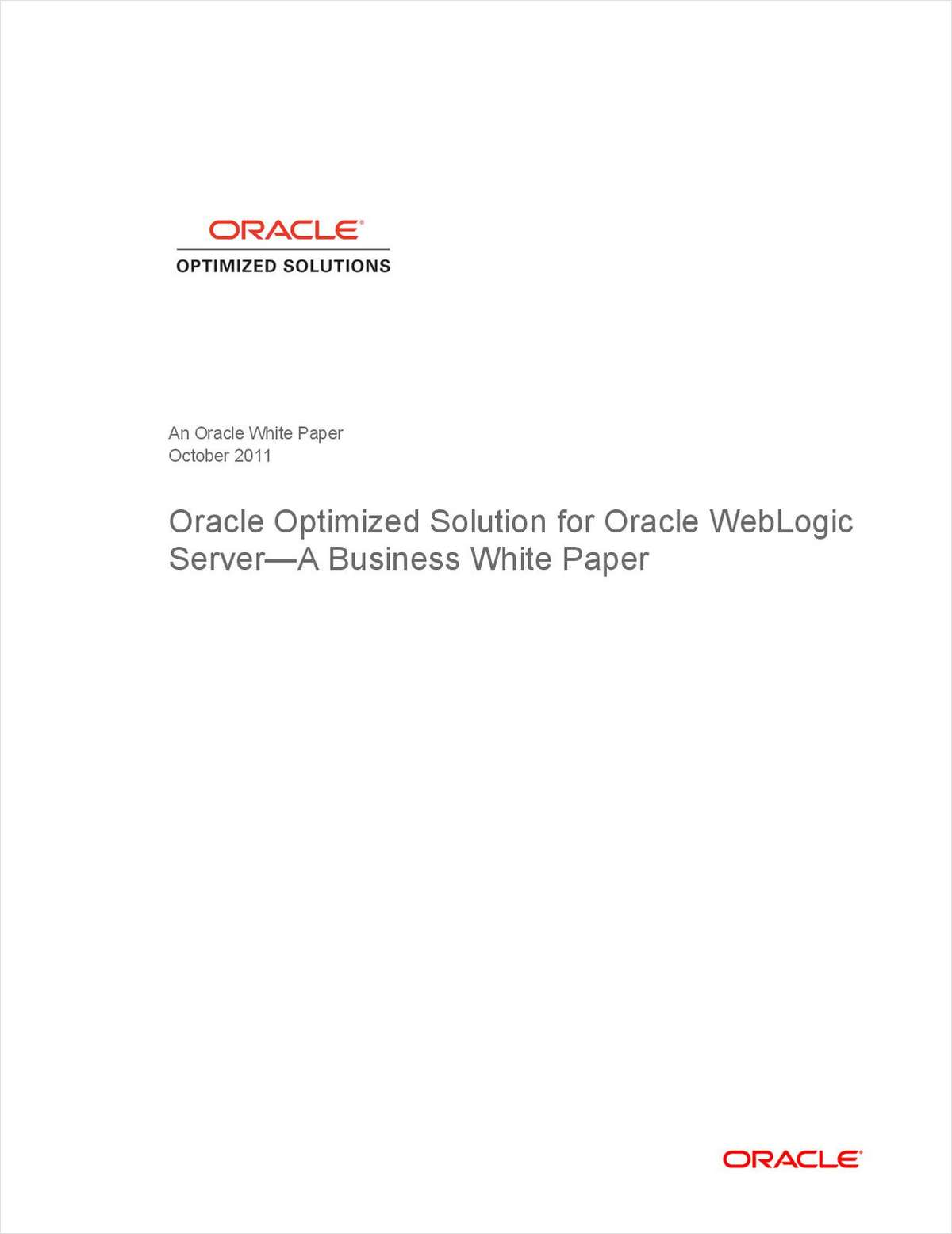Oracle Optimized Solution for Oracle WebLogic Server-A Business White Paper