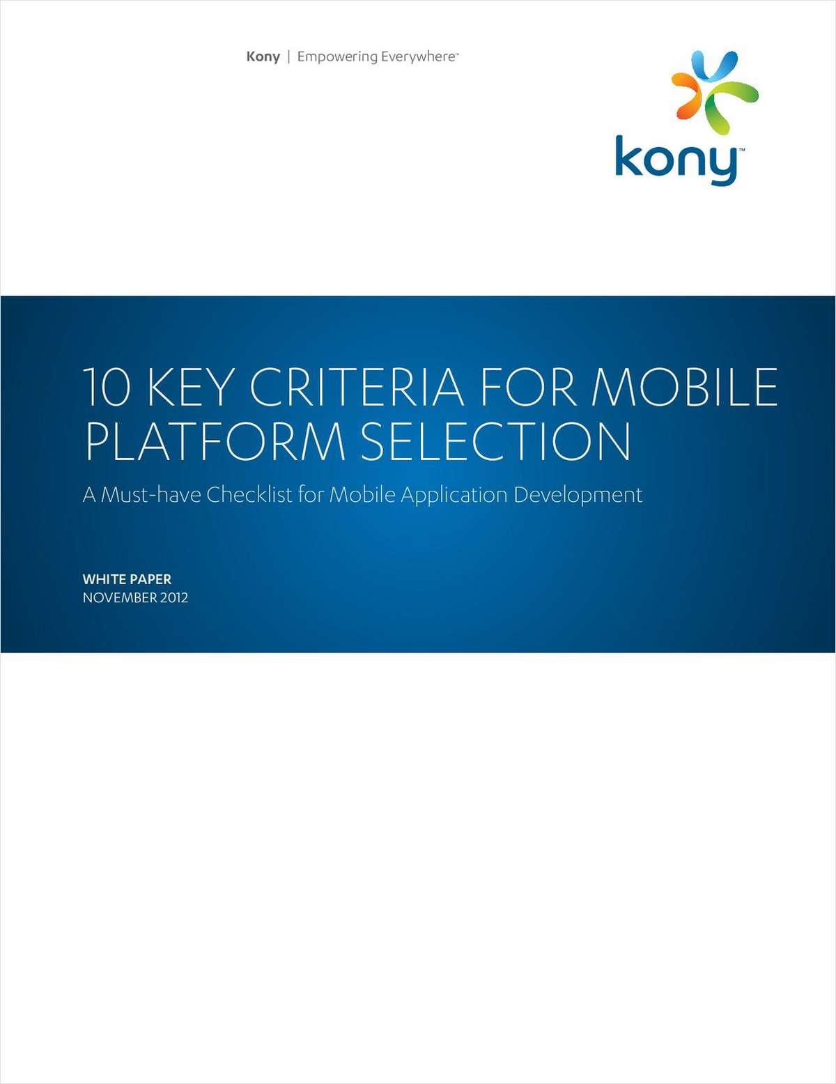 10 Key Criteria for Mobile Platform Selection