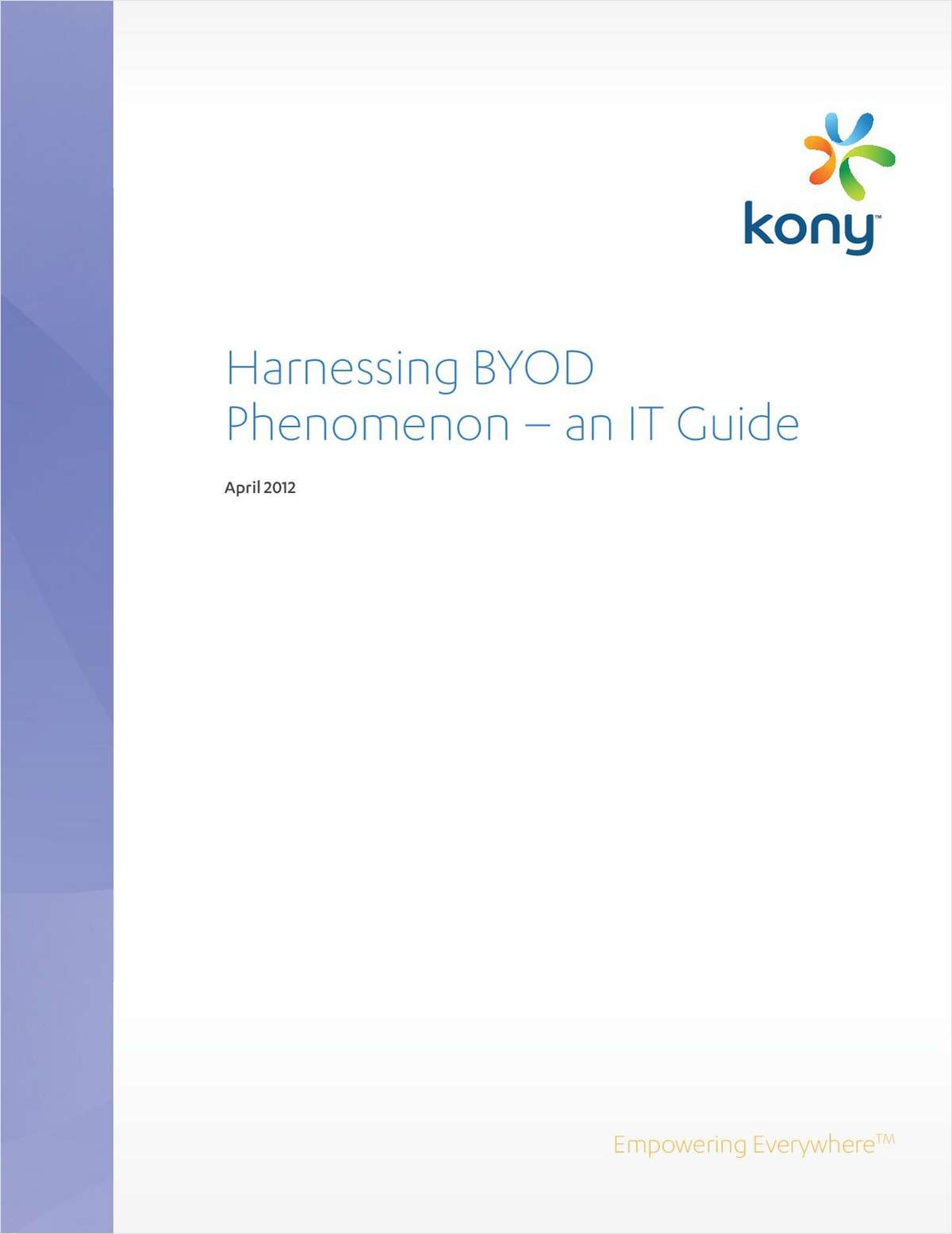 Harnessing the BYOD Phenomenon - an IT Guide