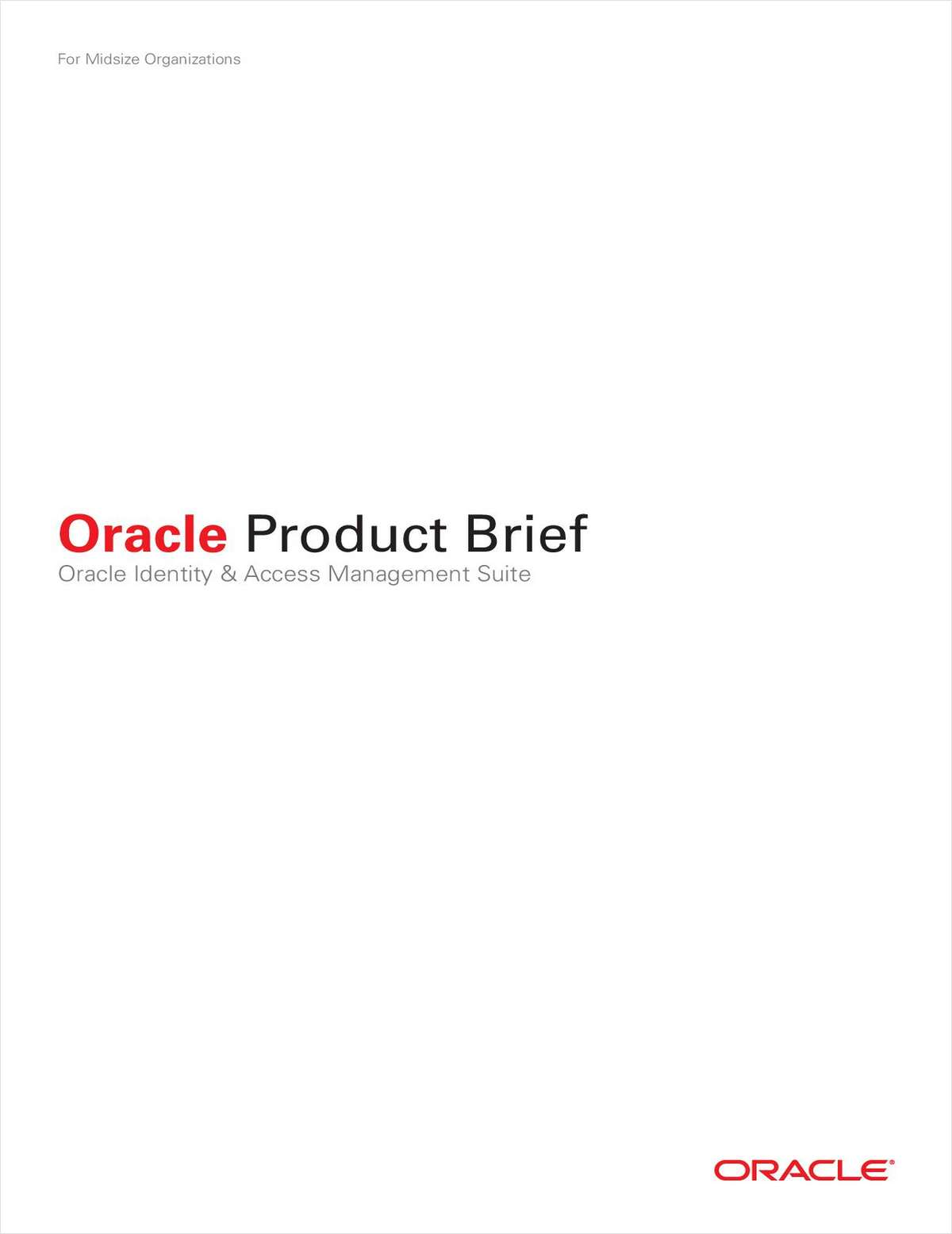 Oracle Product Brief: Oracle Identity & Access Management Suite & Oracle Database Security