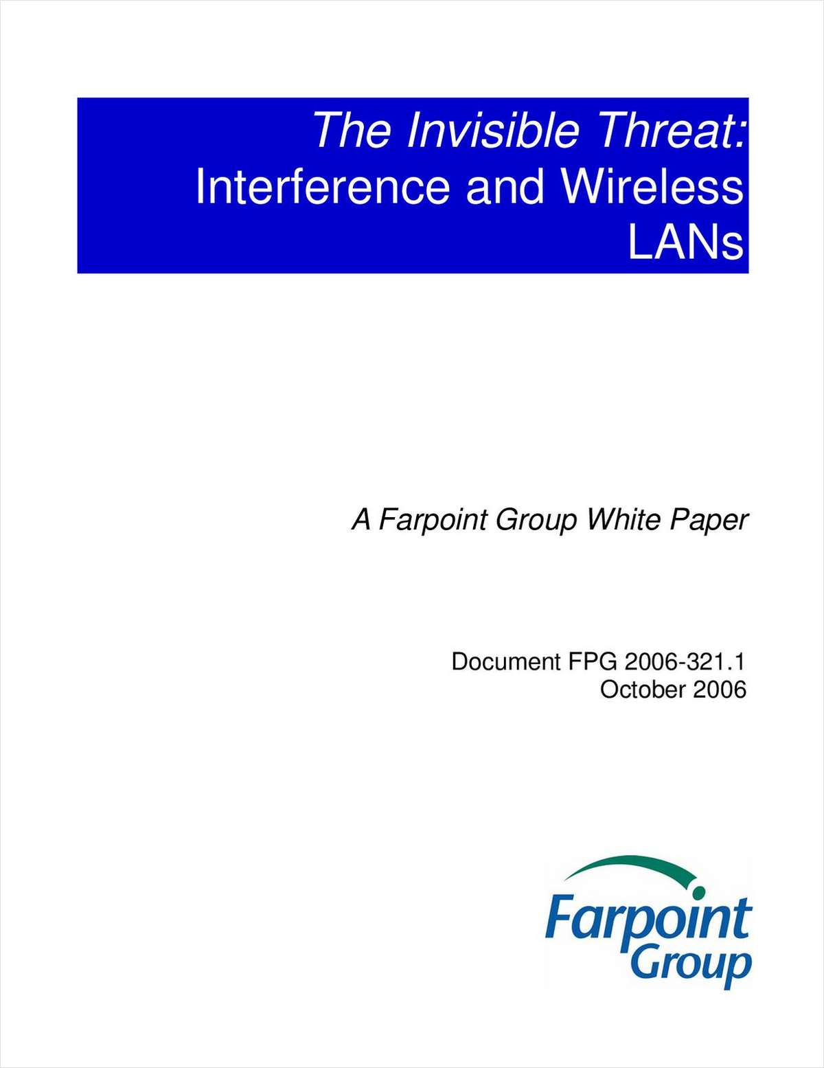 The Invisible Threat: Interference and Wireless LANs
