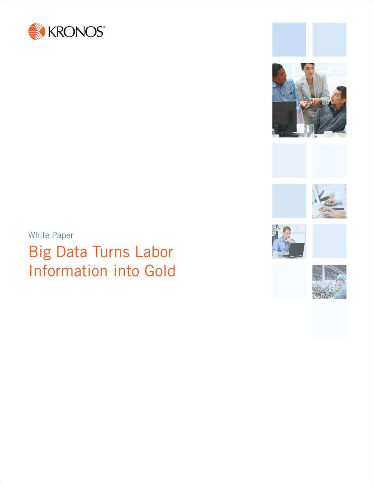 Big Data Turns Labor Information into Gold