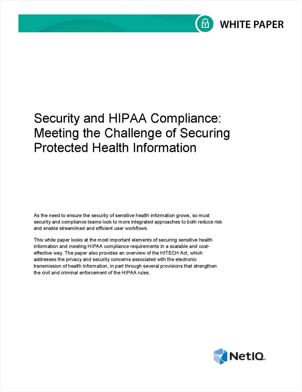 Security and HIPAA Compliance: Meeting the Challenge of Securing Protected Health Information